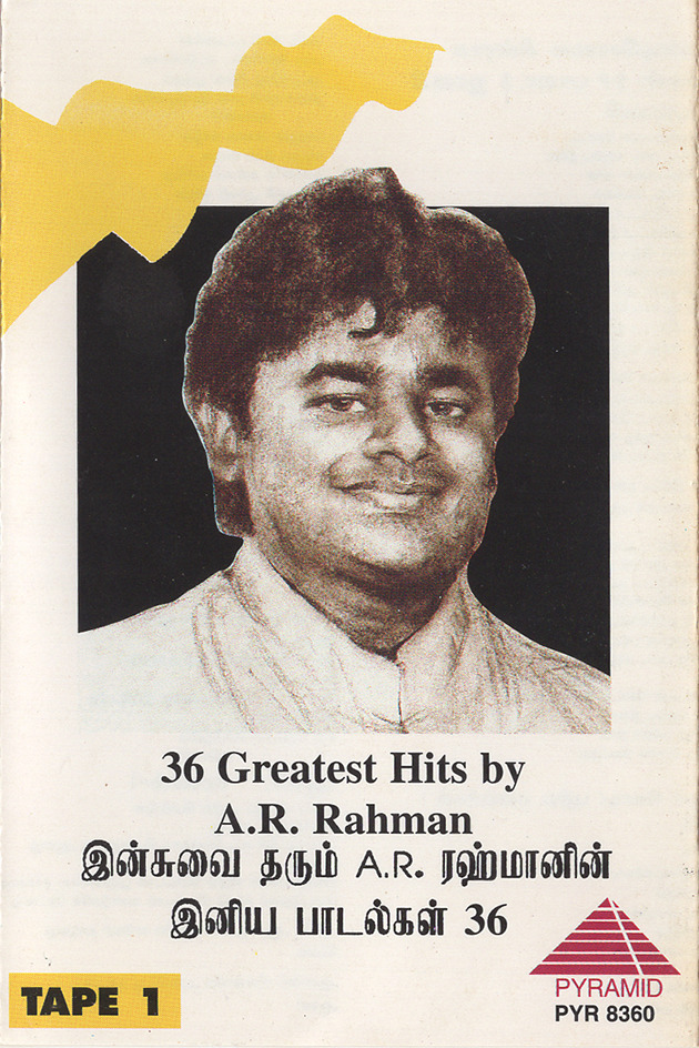 36 Greatest Hits By A.R.Rahman (Tape 1)