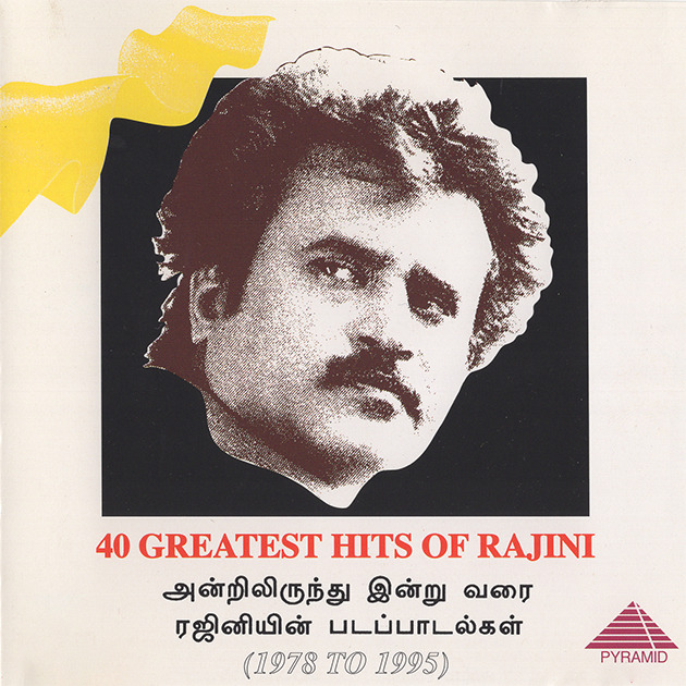 40 Greatest Hits Of Rajini