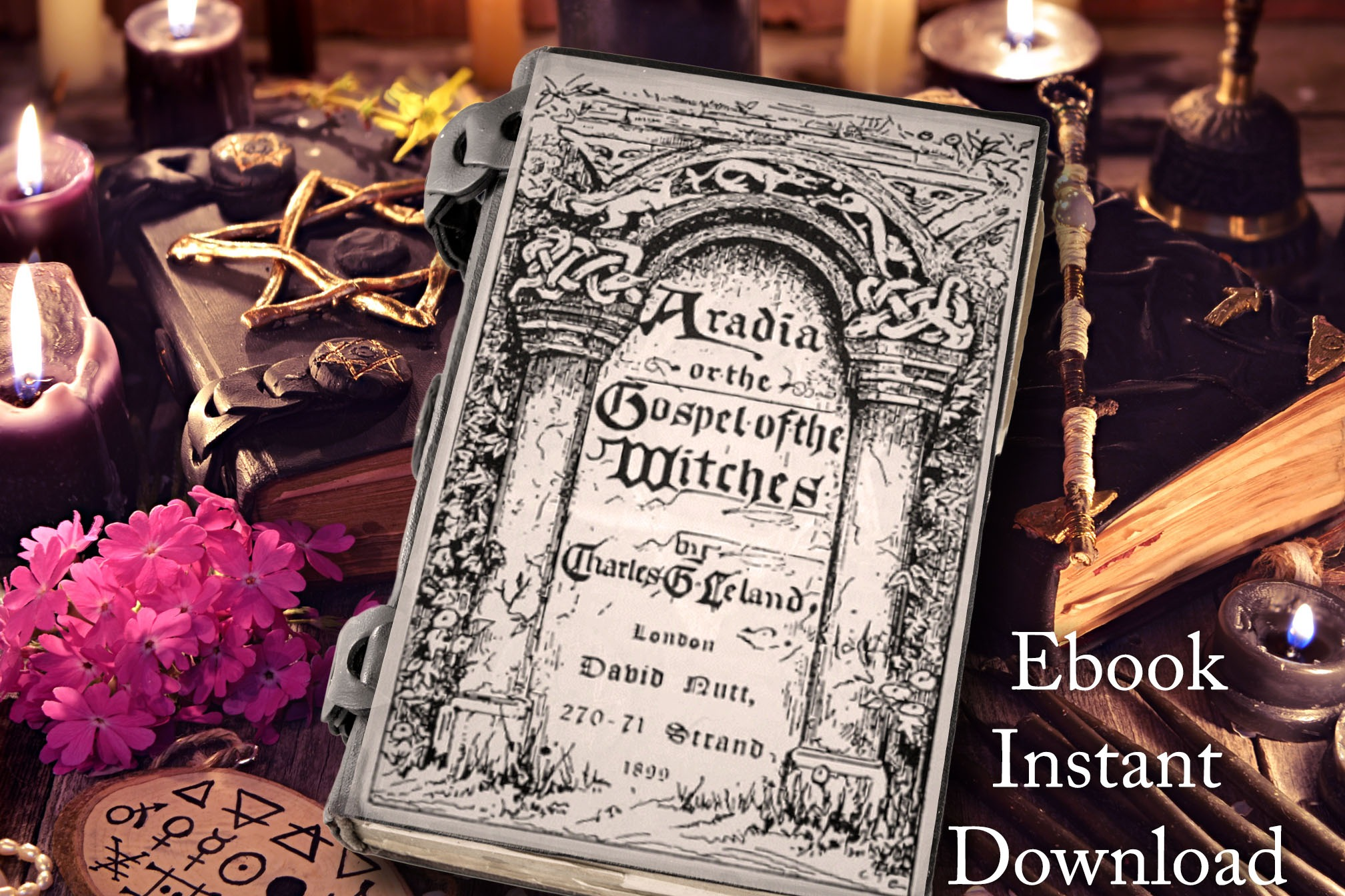 ARADIA the GOSPEL of the WITCHES -  *Complete eBook*  Instant Download