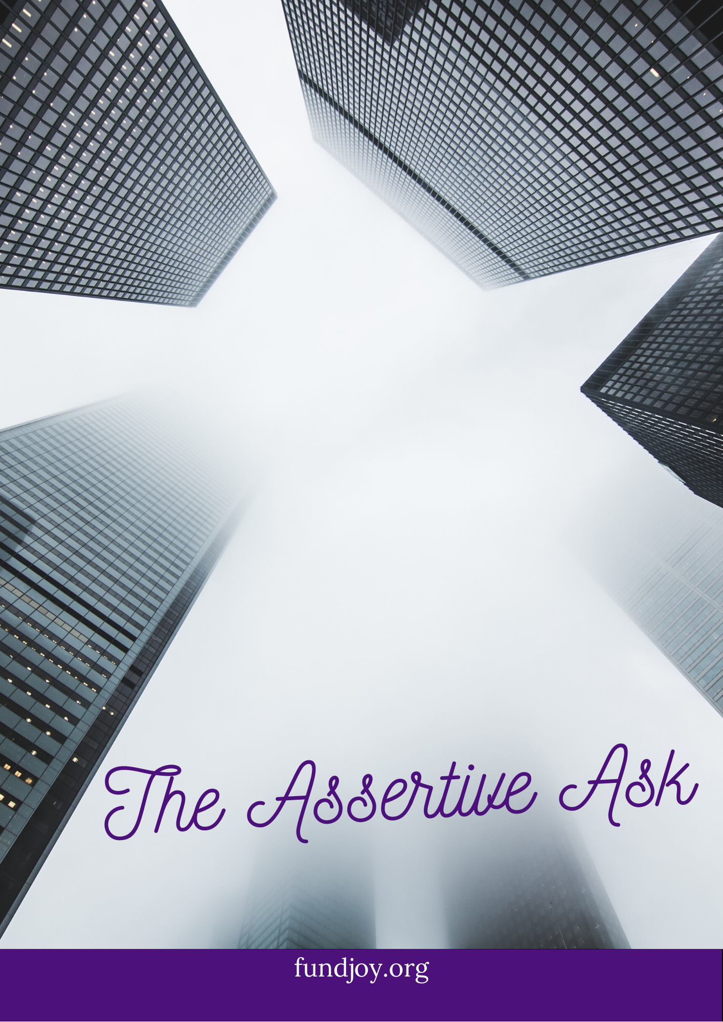 The Assertive Ask Introduction