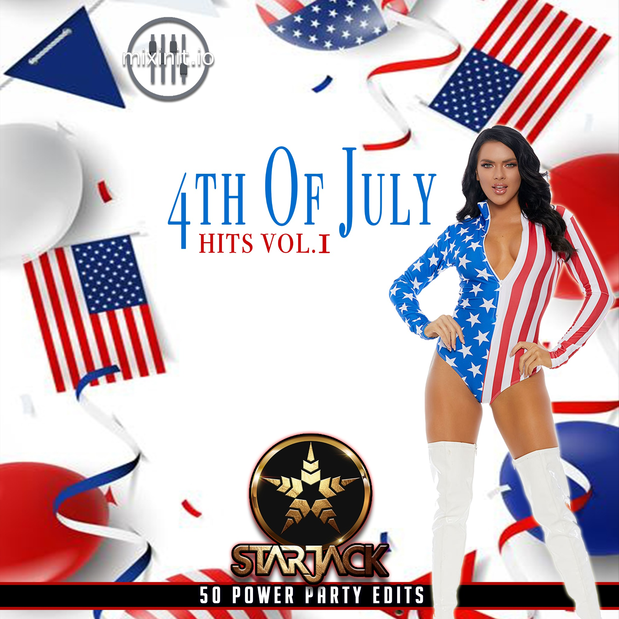 Starjack - 4th Of July Hits Vol. 1 (50 Power Party Edits)