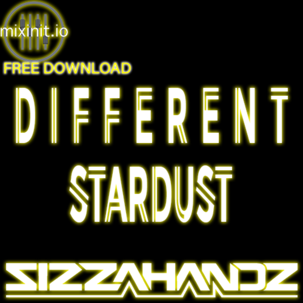 Sizzahandz - Different Stardust