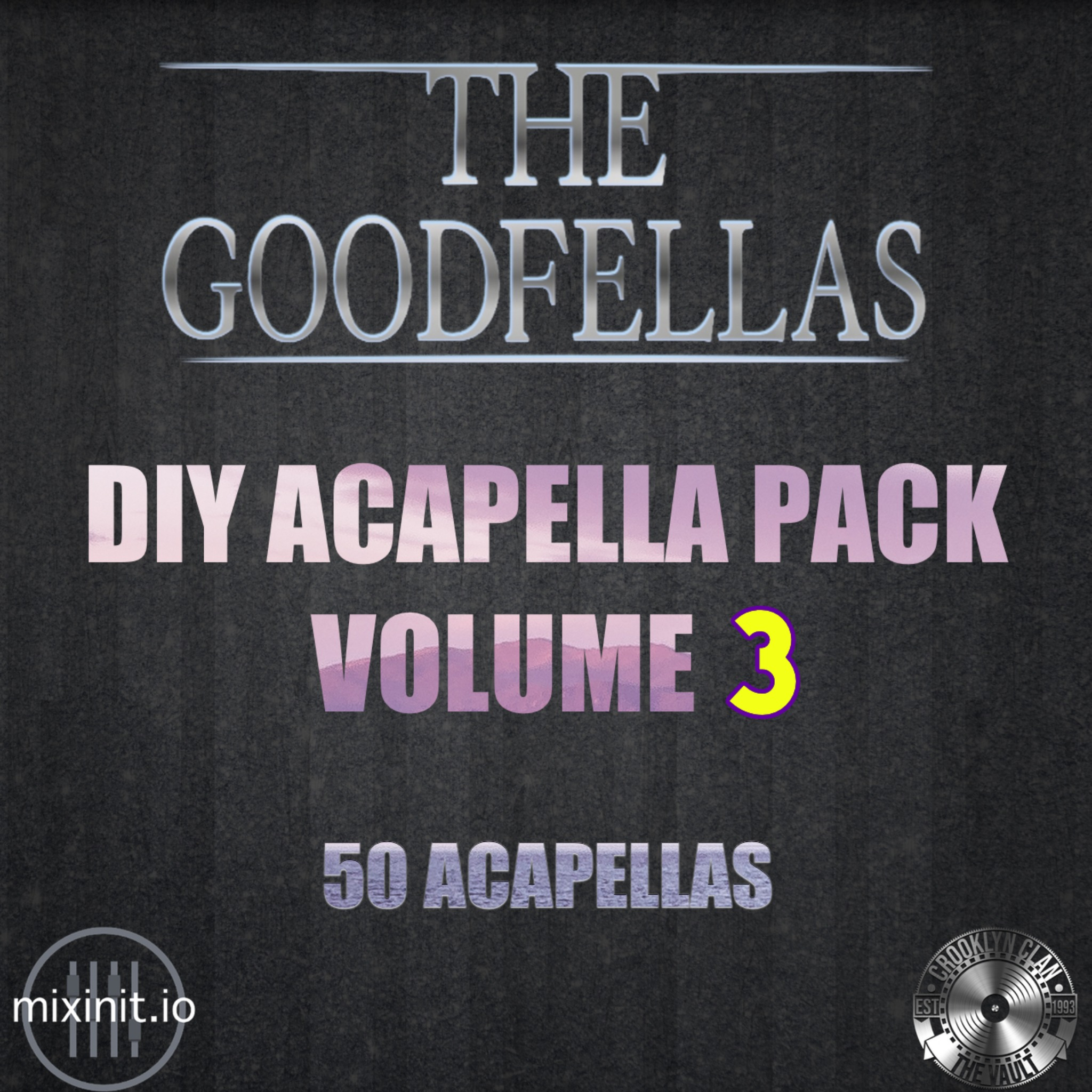 The Goodfellas - DIY Acapellas Vol. 3 (Acap DIY 50 Pack)