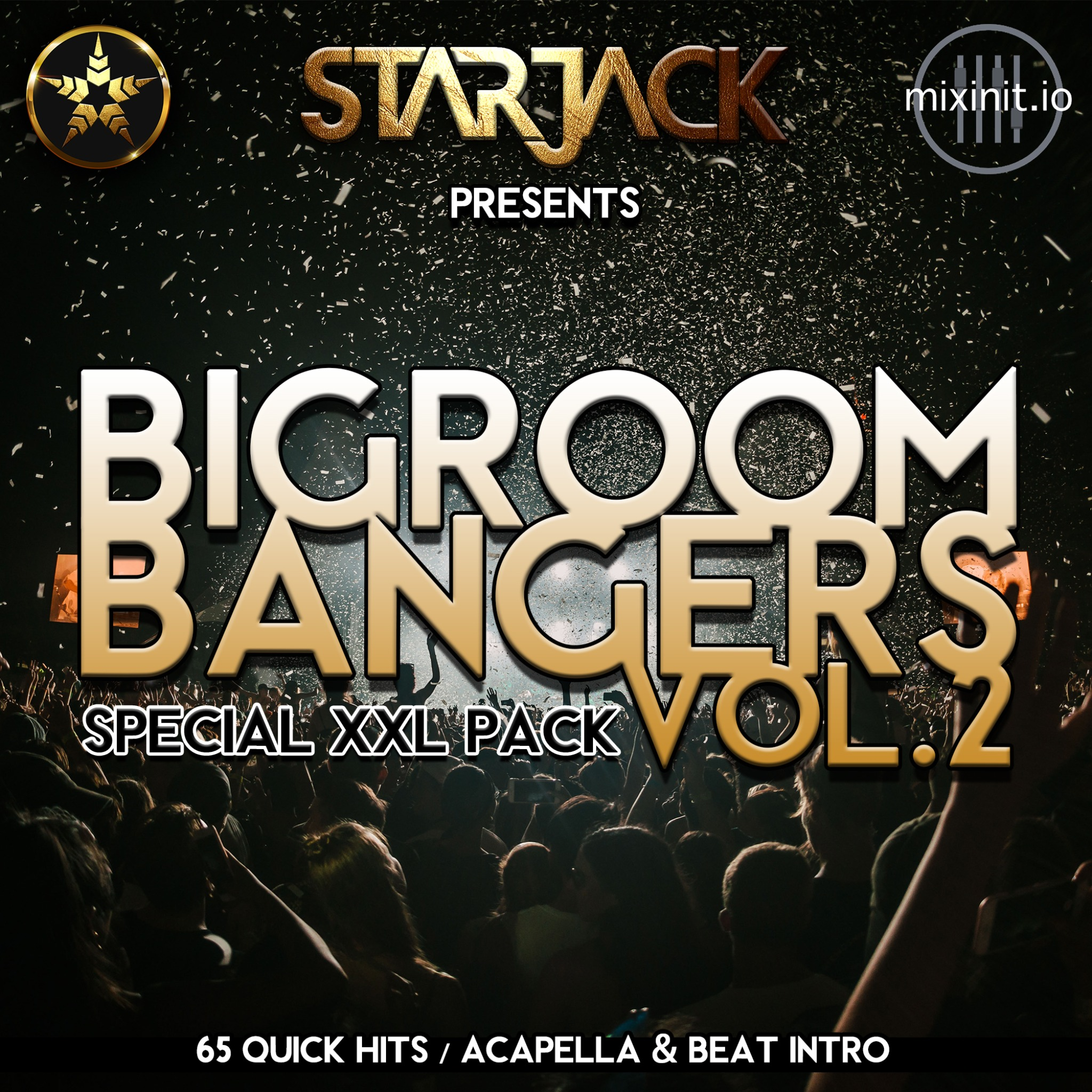 Starjack - Big Room Bangers Vol. 2 (Acap In / Quick Hits 65 Pack!)