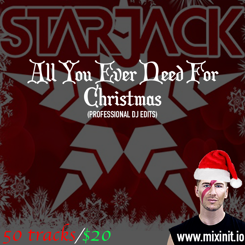 Starjack - All You Ever Need For Christmas (50 Edits)