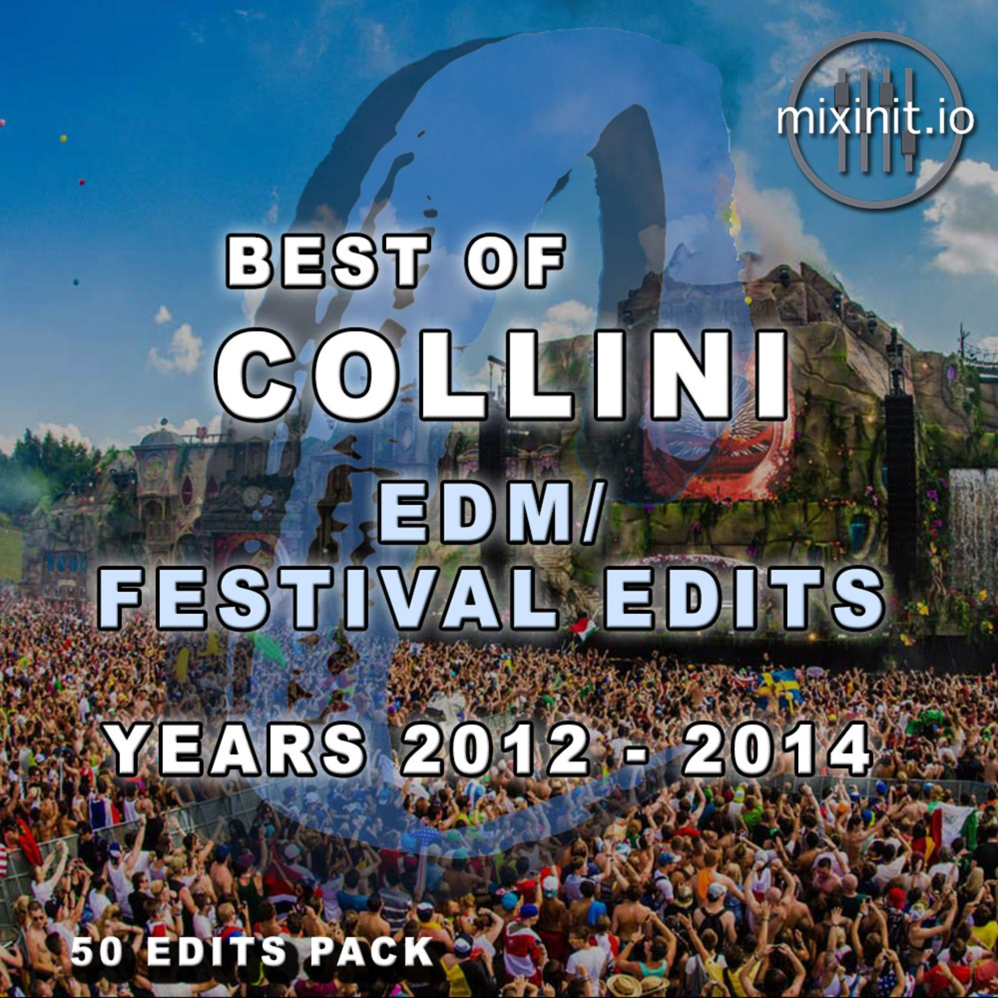 Collini - Best Of EDM Festival Edits (2012-2014)