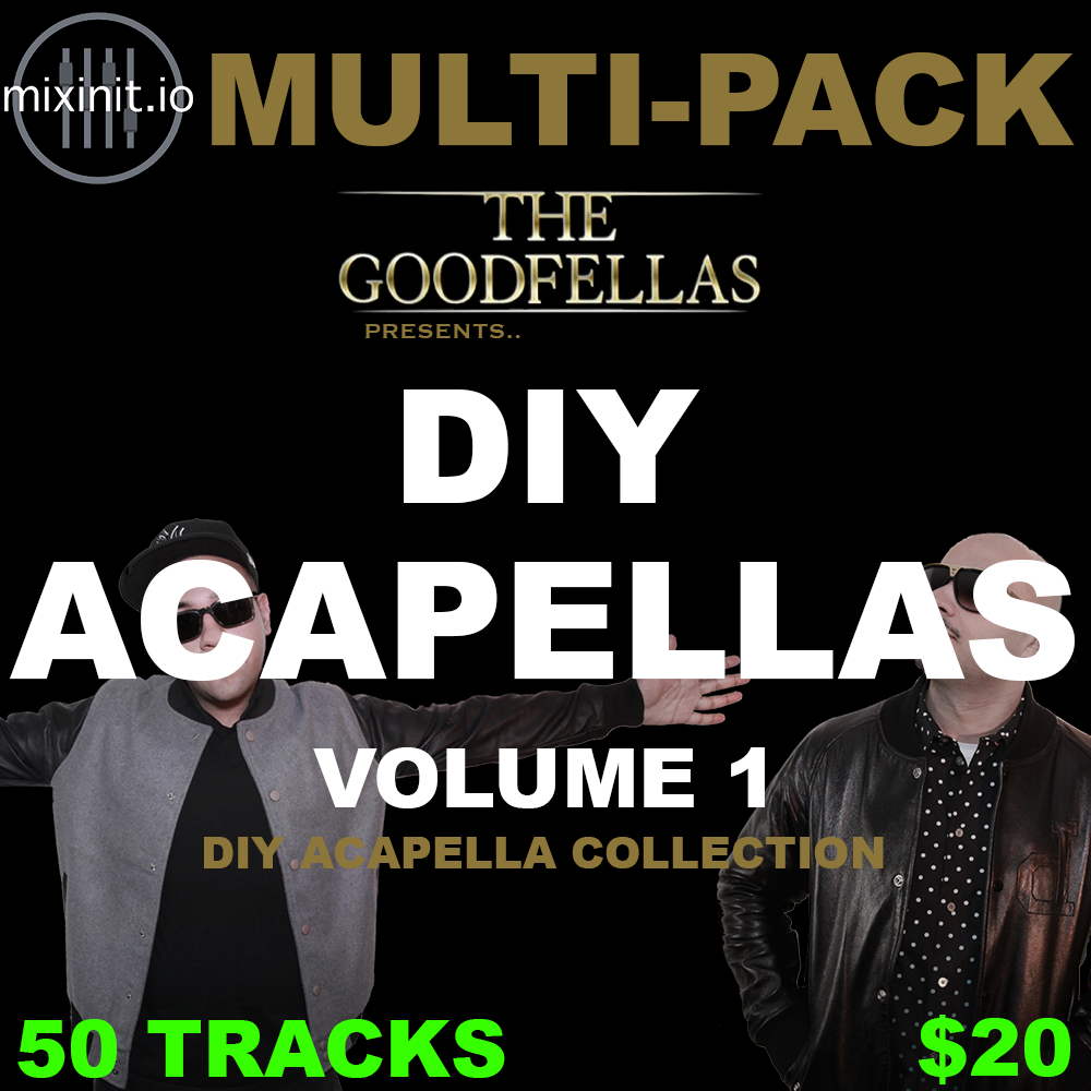 The Goodfellas - DIY Acapellas Vol. 1 (Acap DIY 50 Pack)