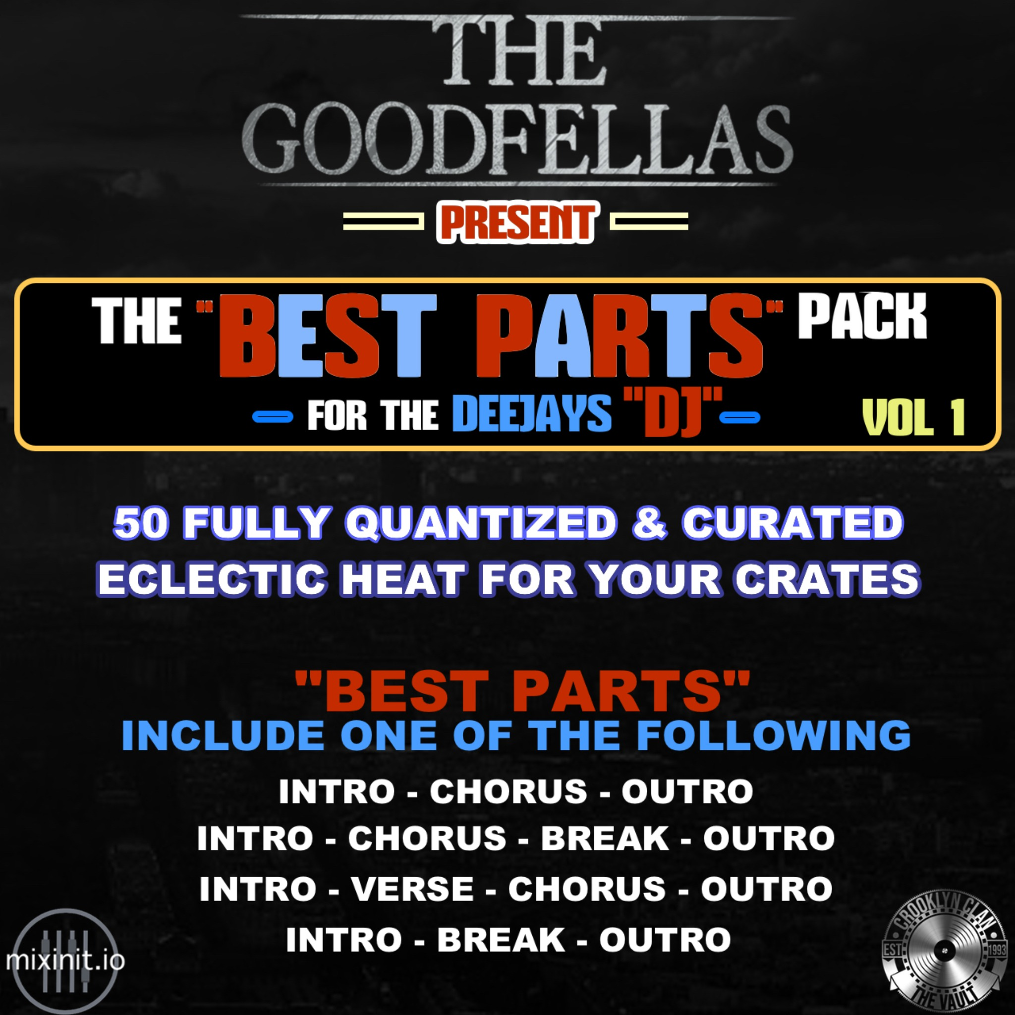The Goodfellas - Best Parts Pack Vol. 1 (50 Edits)