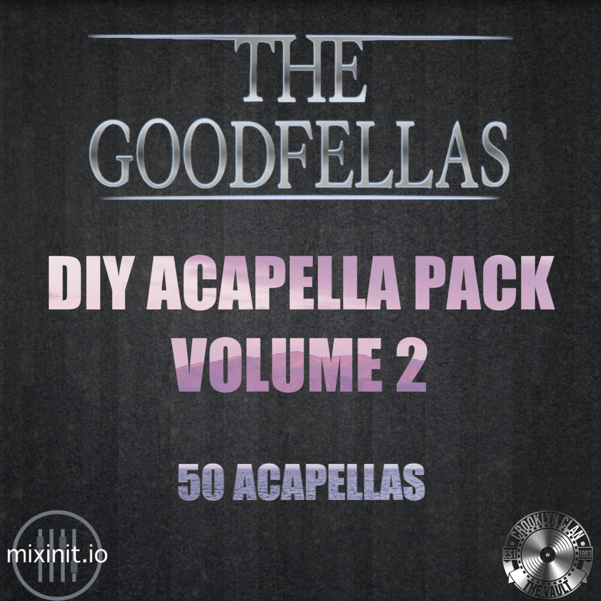The Goodfellas - DIY Acapellas Vol. 2 (Acap DIY 50 Pack)