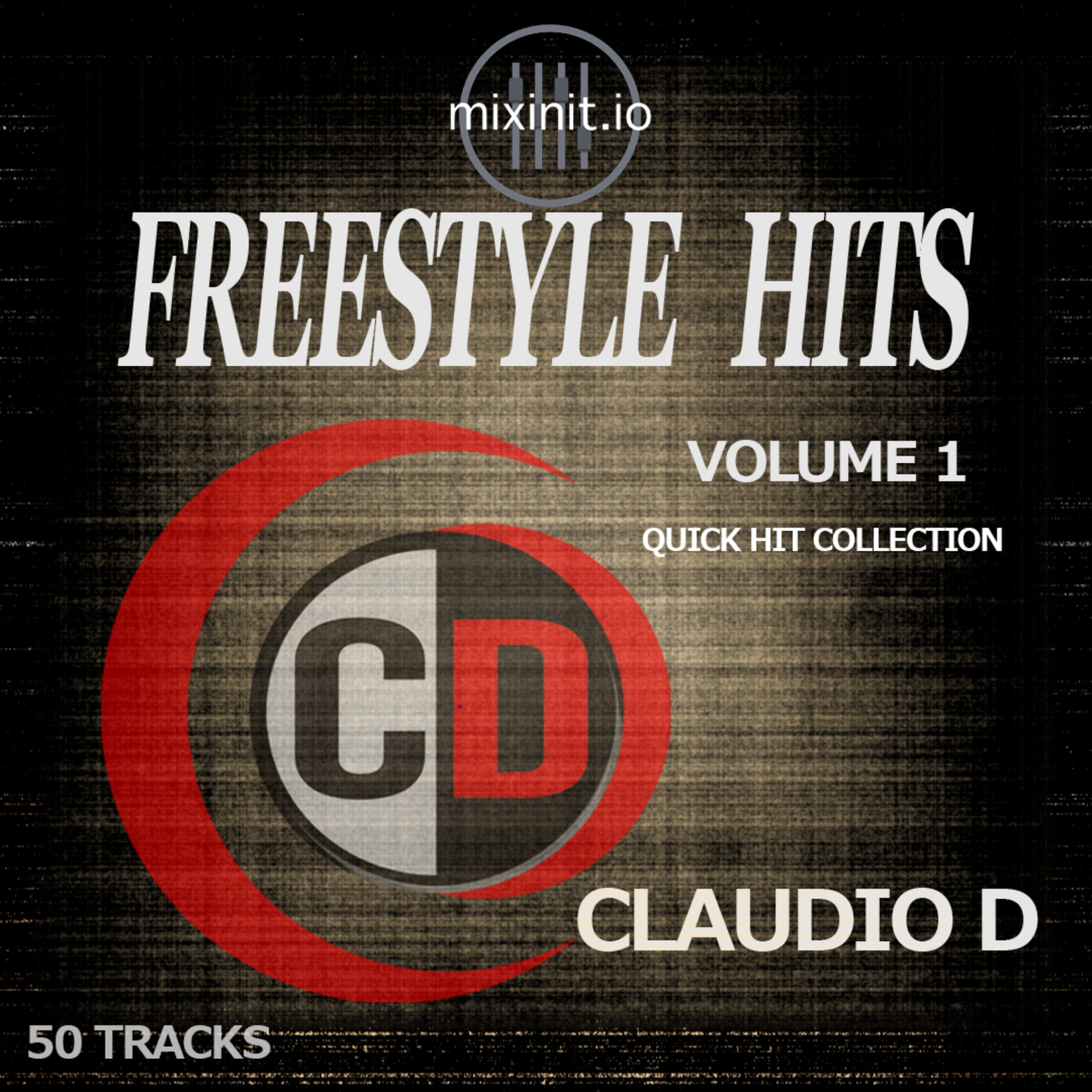 Claudio D - Freestyle Quick Hitters Vol. 1 (50 Edits)