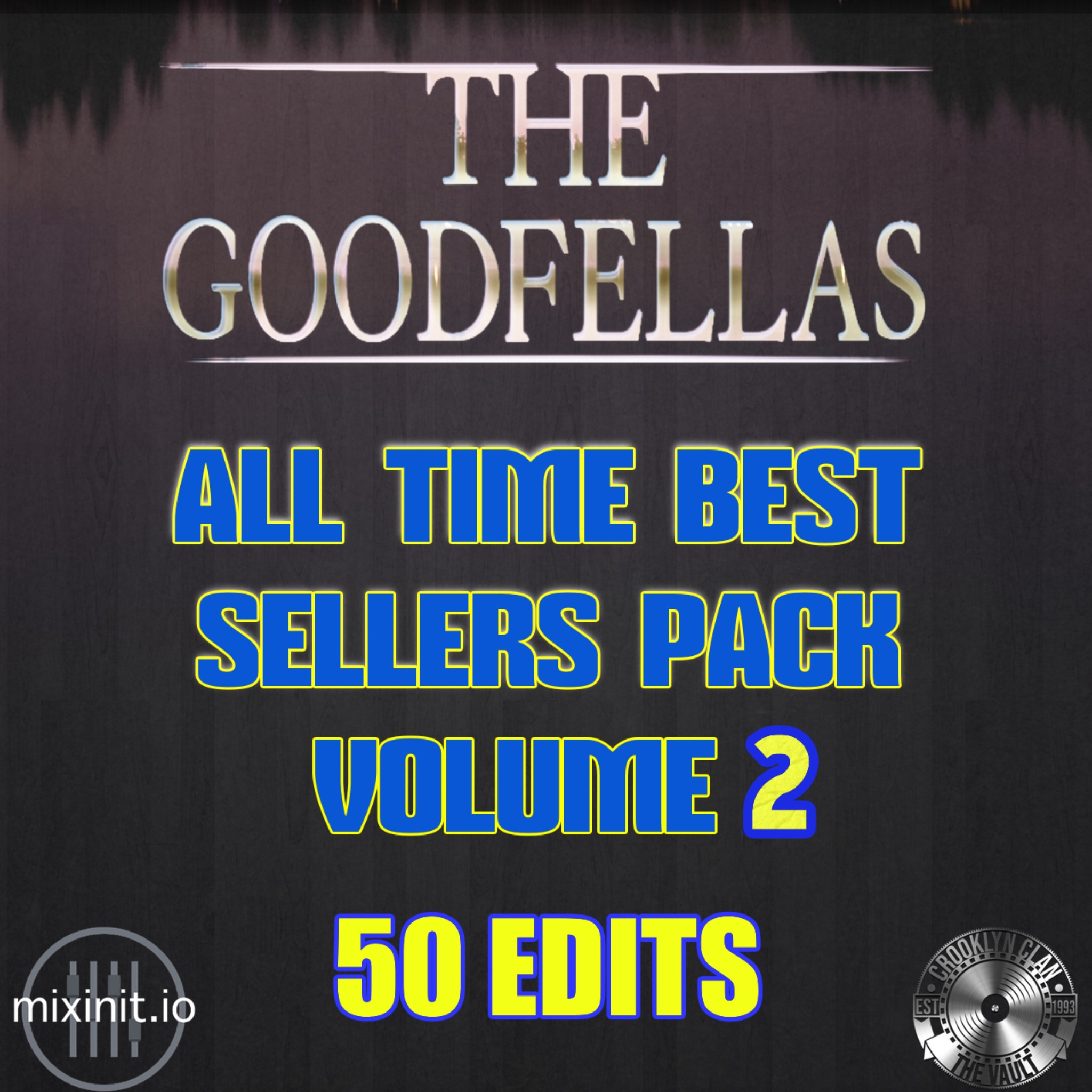 The Goodfellas - All-Time Best Sellers Vol. 2