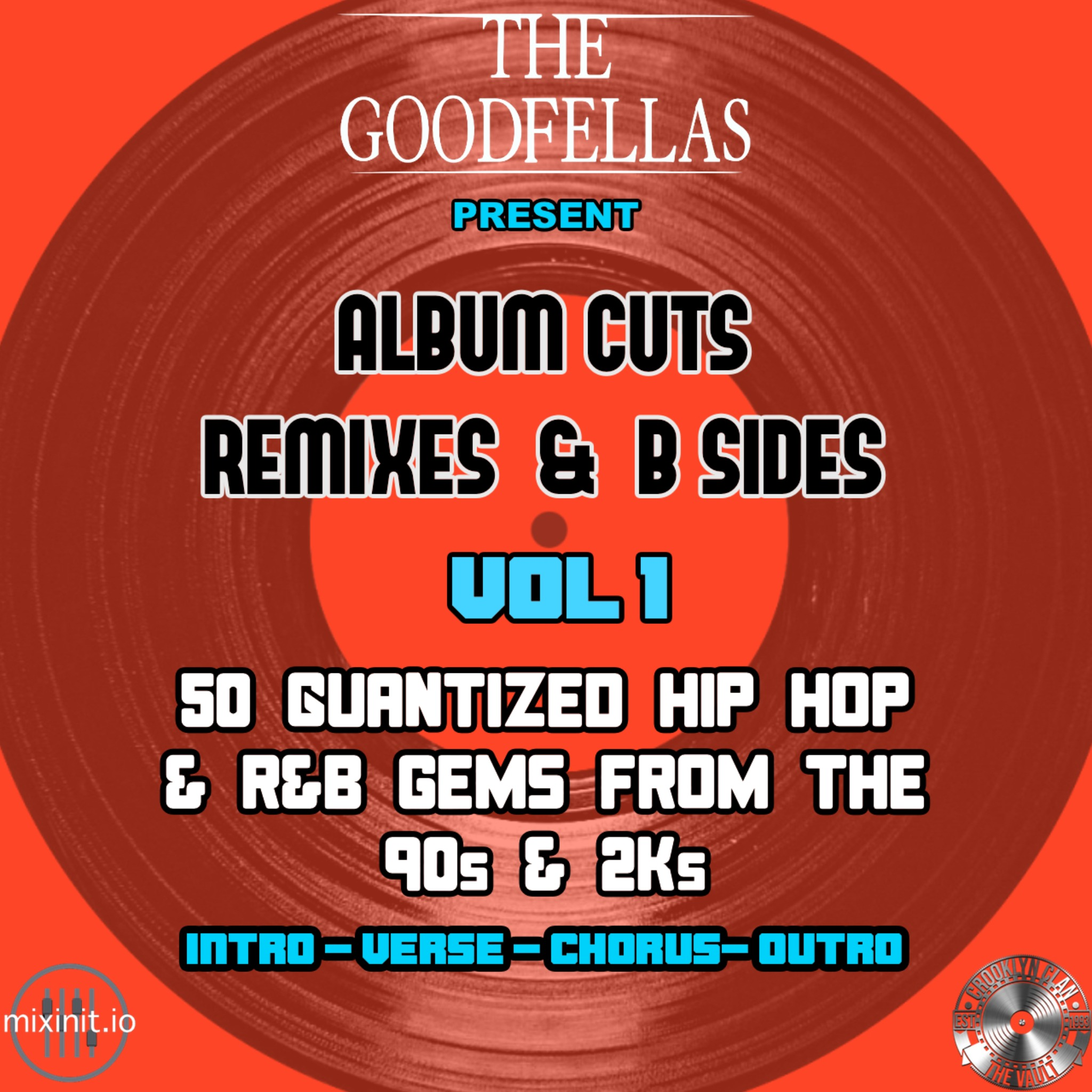 The Goodfellas - Album Cuts, Remixes, & B-Sides Vol.1 (50 Edits)