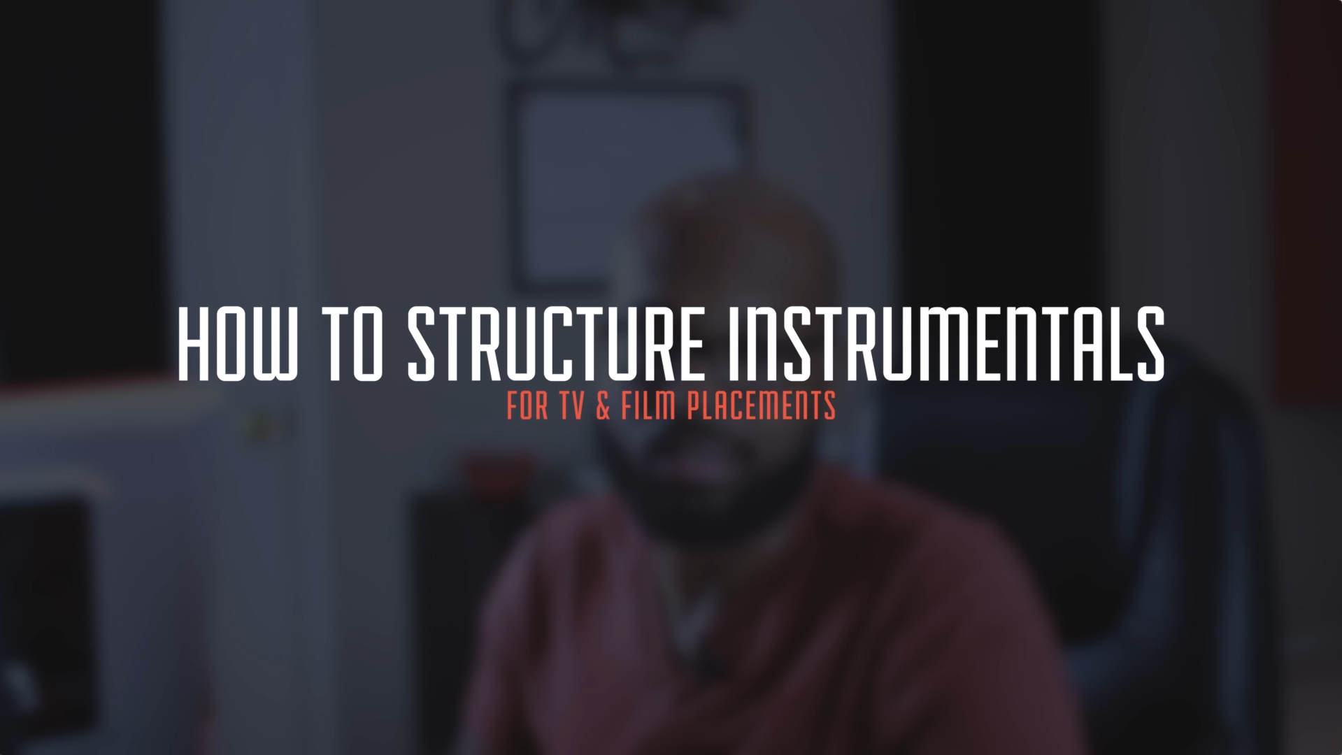 How To Structure Instrumentals For TV & Film