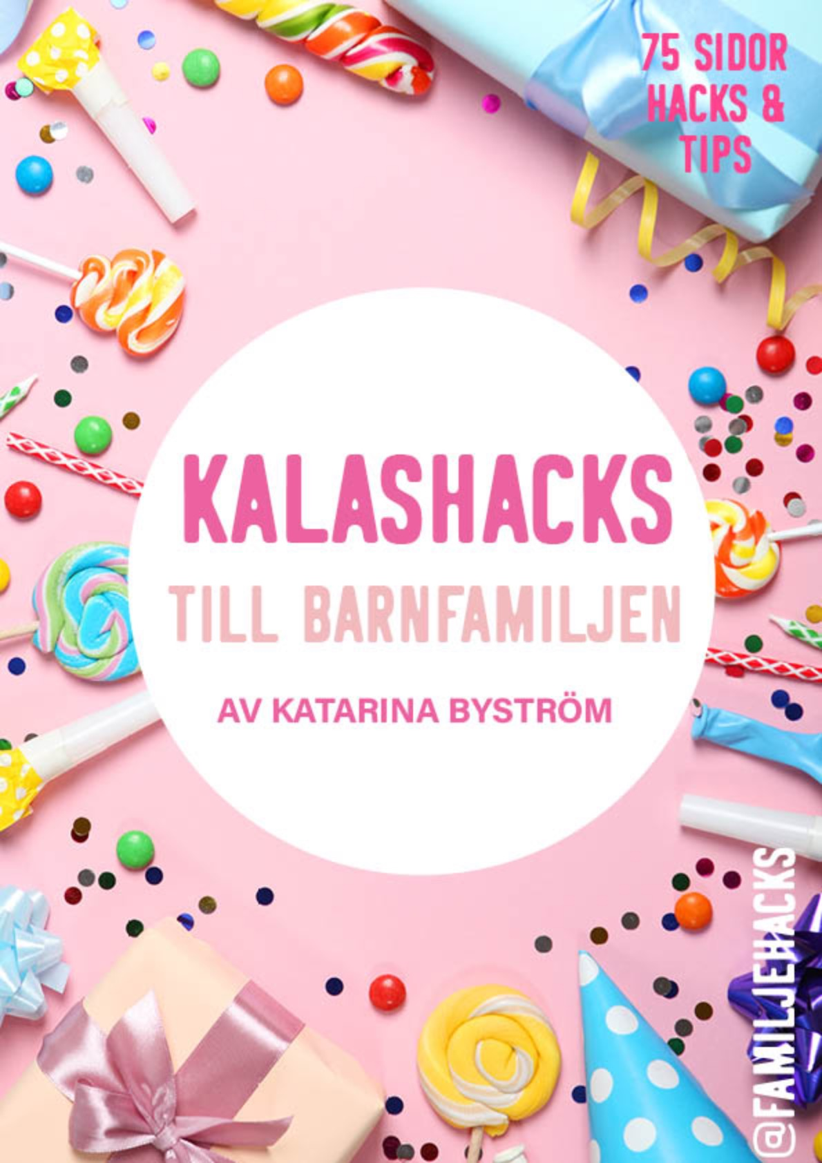 KALASHACKS - tips och hacks för barnkalas (digital bok)