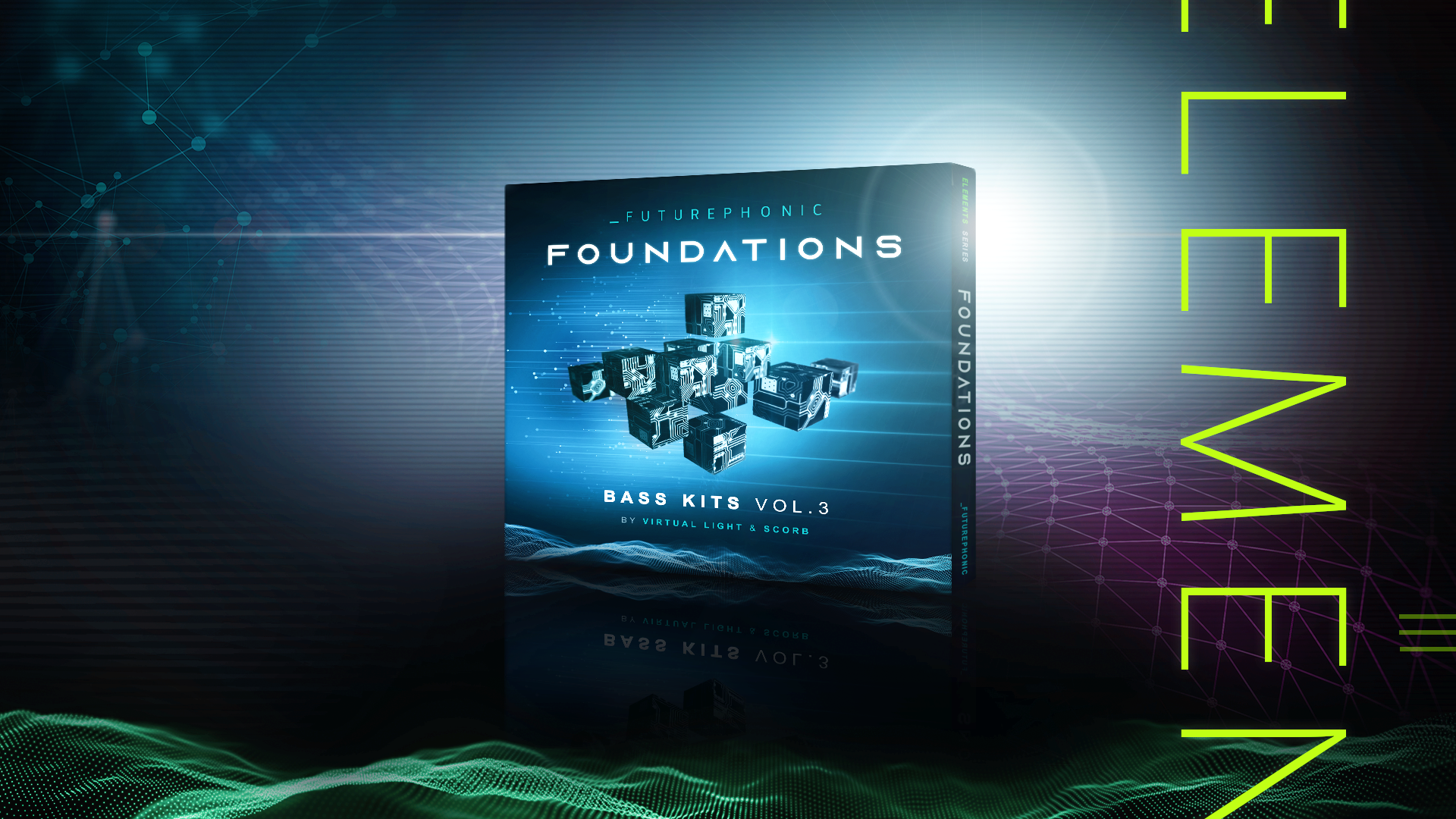 Foundations - Bass Kits Vol. 3 by Virtual Light and Scorb