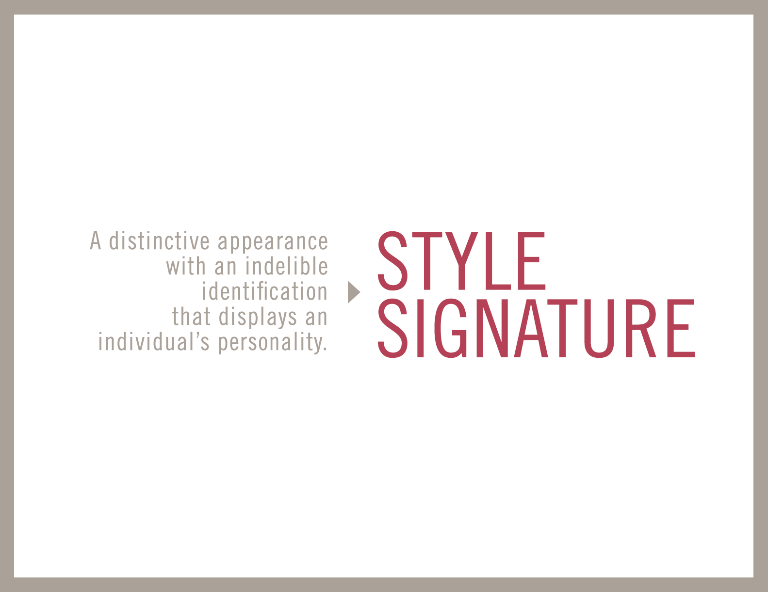Style Signature Workbook: Redefining What It Means to Look Powerful