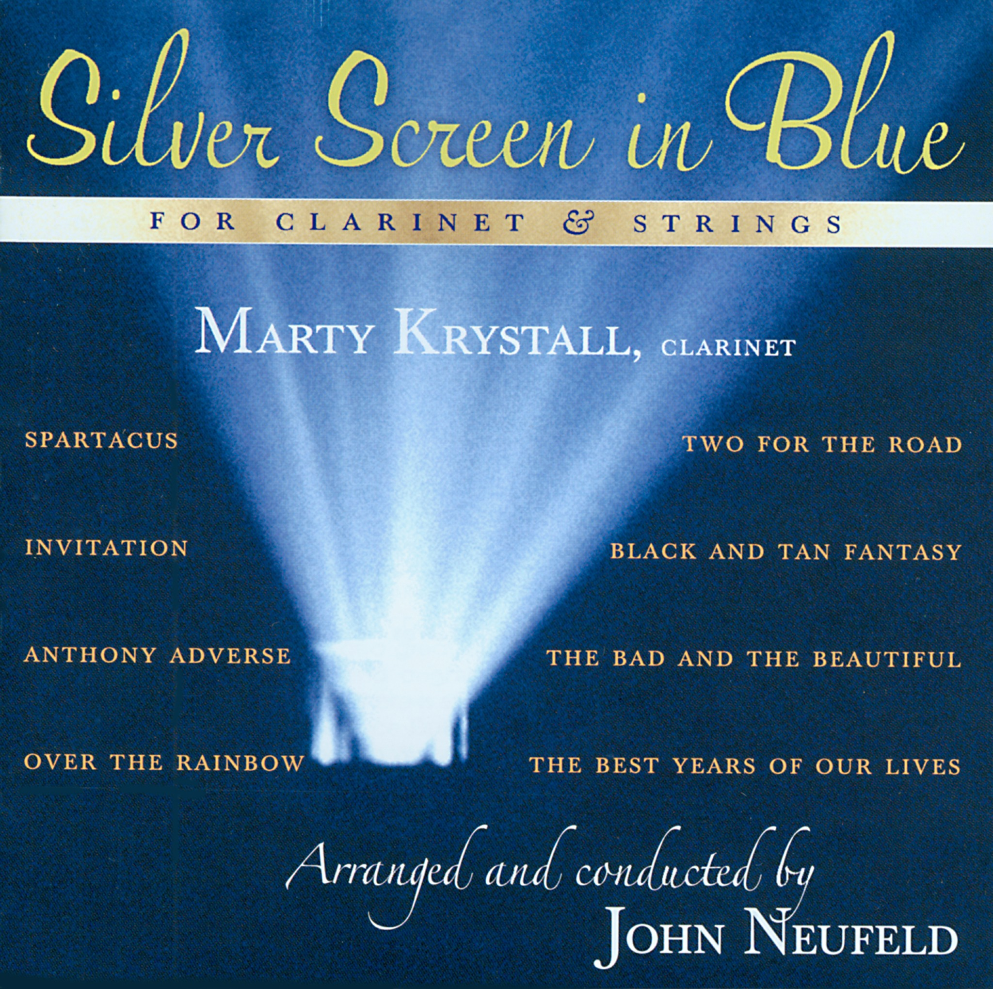 Marty Krystall - Silver Screen in Blue for Clarinet and Strings CD