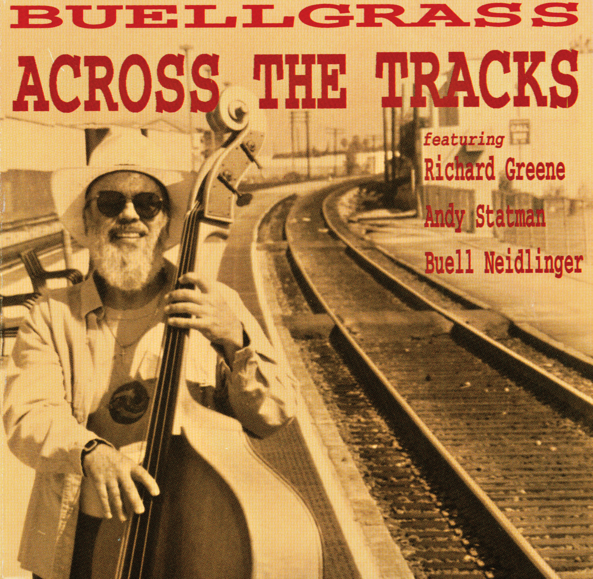 Buell Neidlinger - Buellgrass - Across The Tracks (MP3 320)