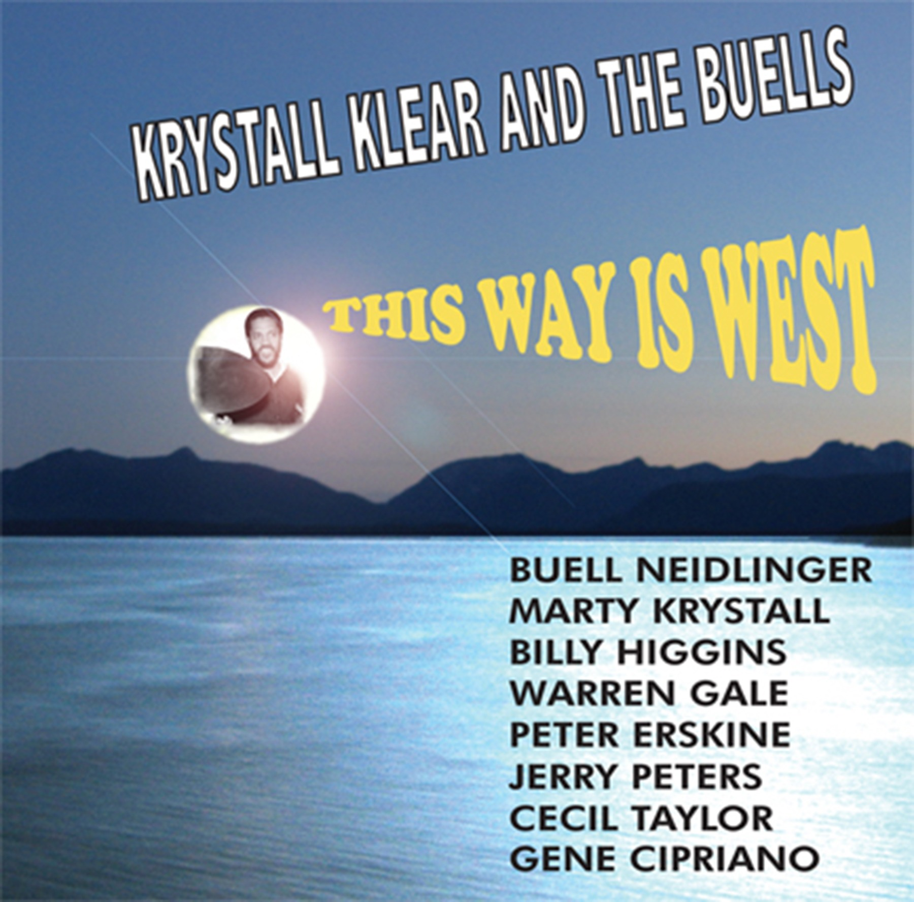 Krystall Klear and the Buells - This Way Is West (K2B2 3369) FLAC 44.1/16-bit
