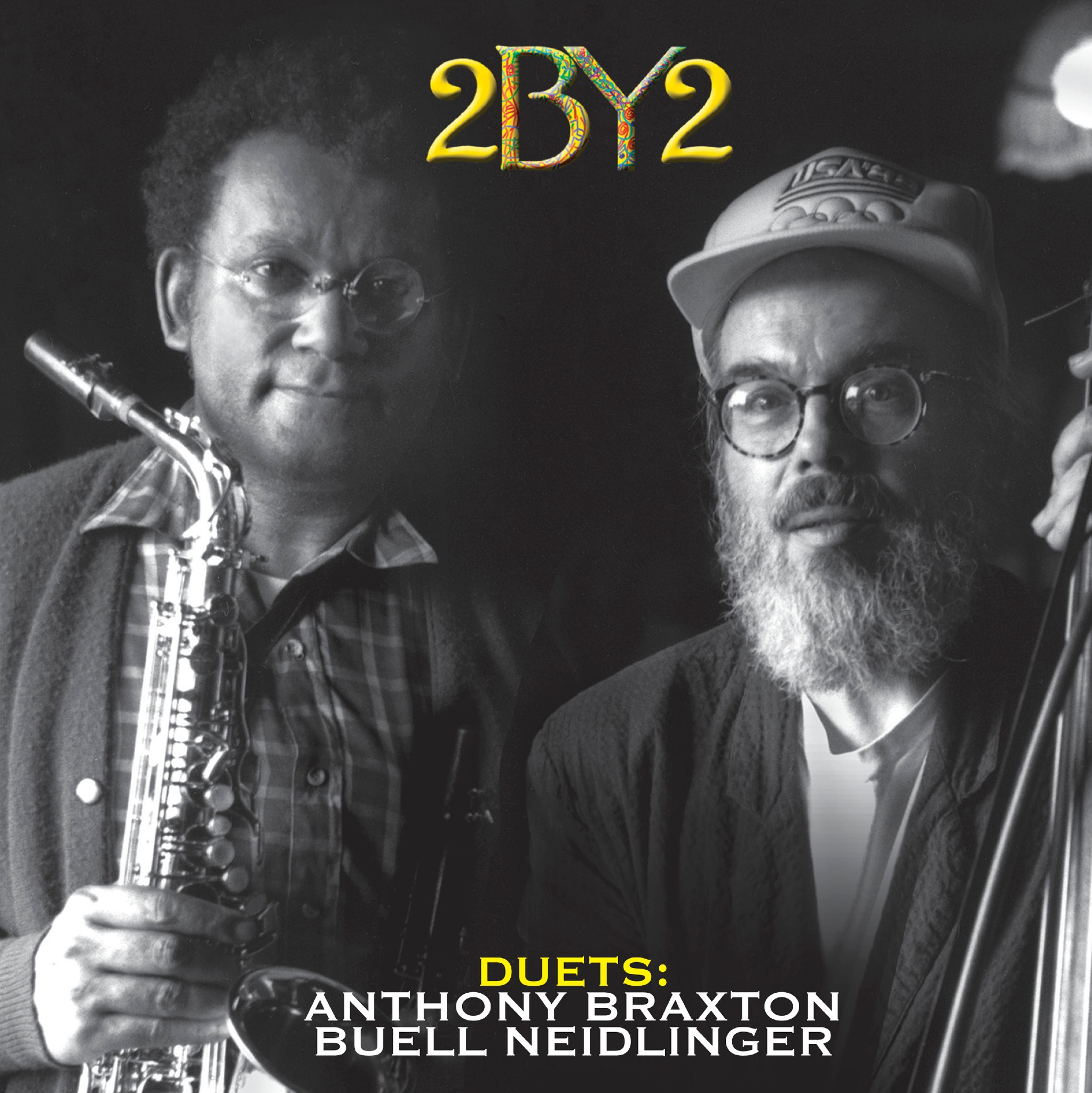 Anthony Braxton-Buell Neidlinger - 2 by 2 Duets (2-CD)