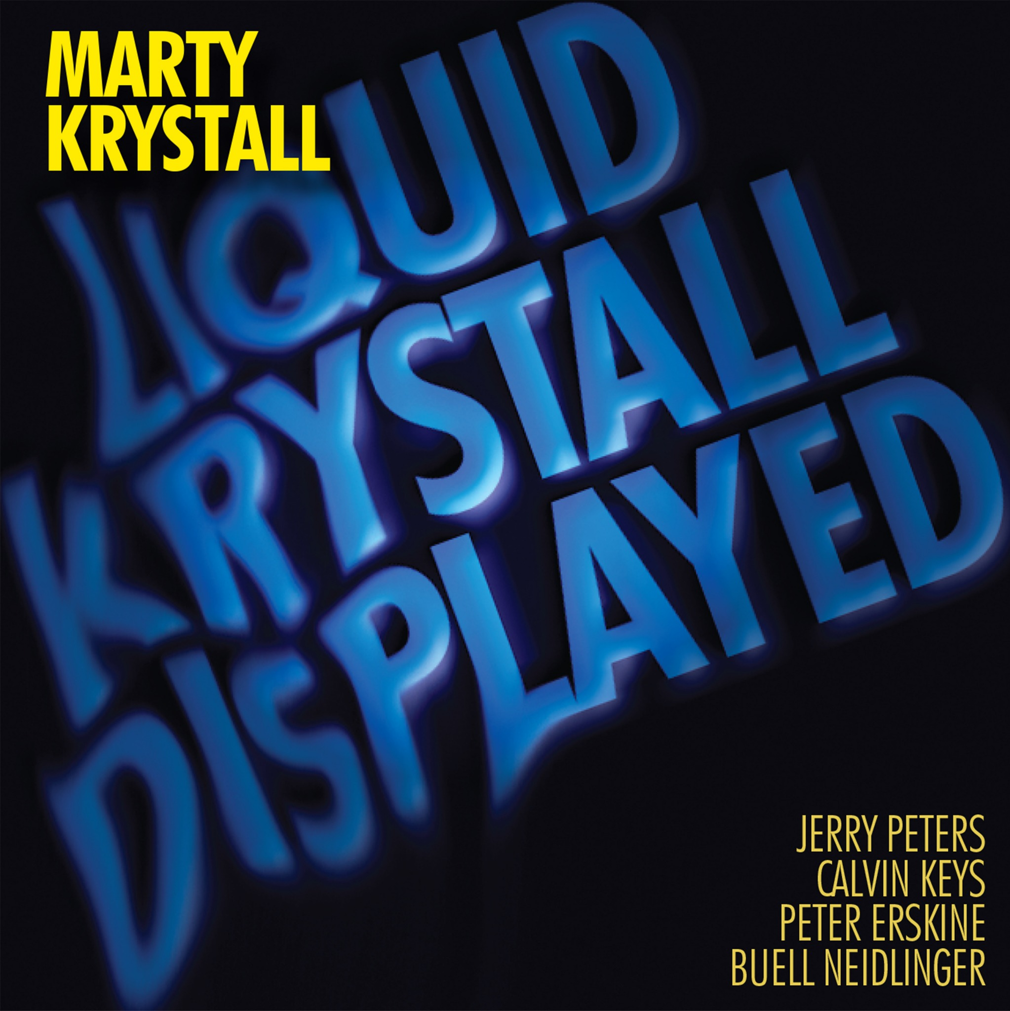 Marty Krystall - Liquid Krystall Displayed (K2B2 4269) CD