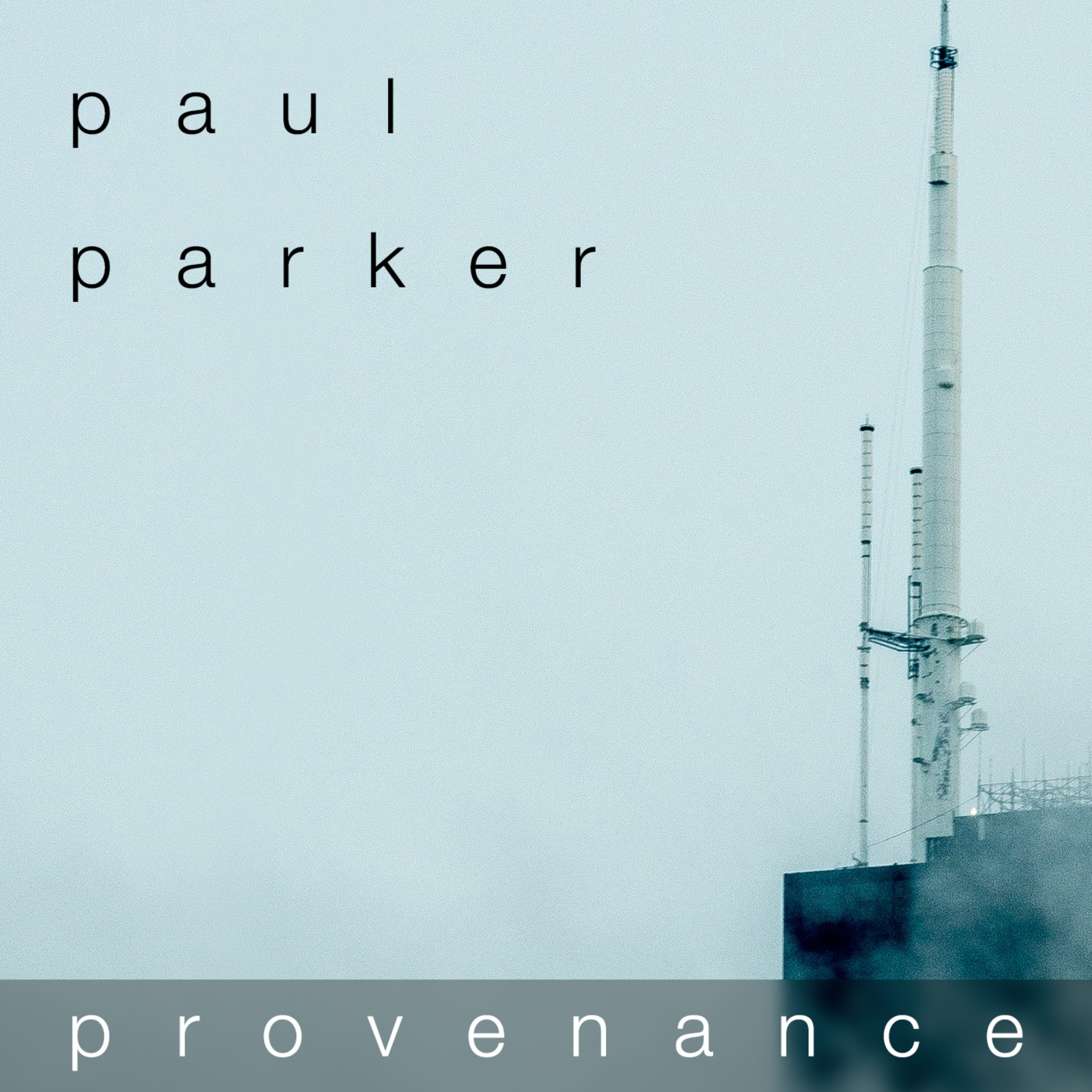 Paul Parker - Provenance Surround Album