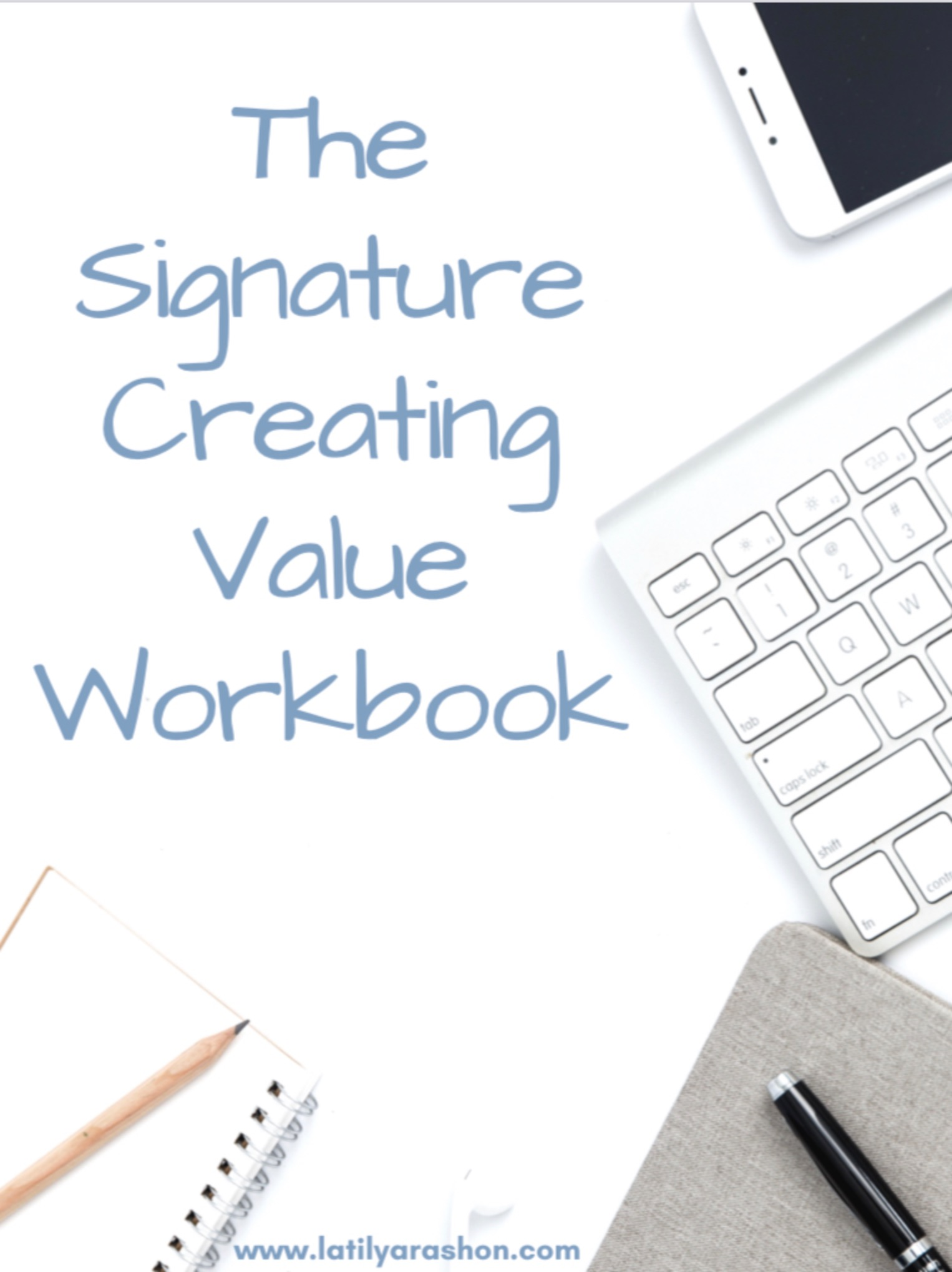 The Signature Creating Value Workbook