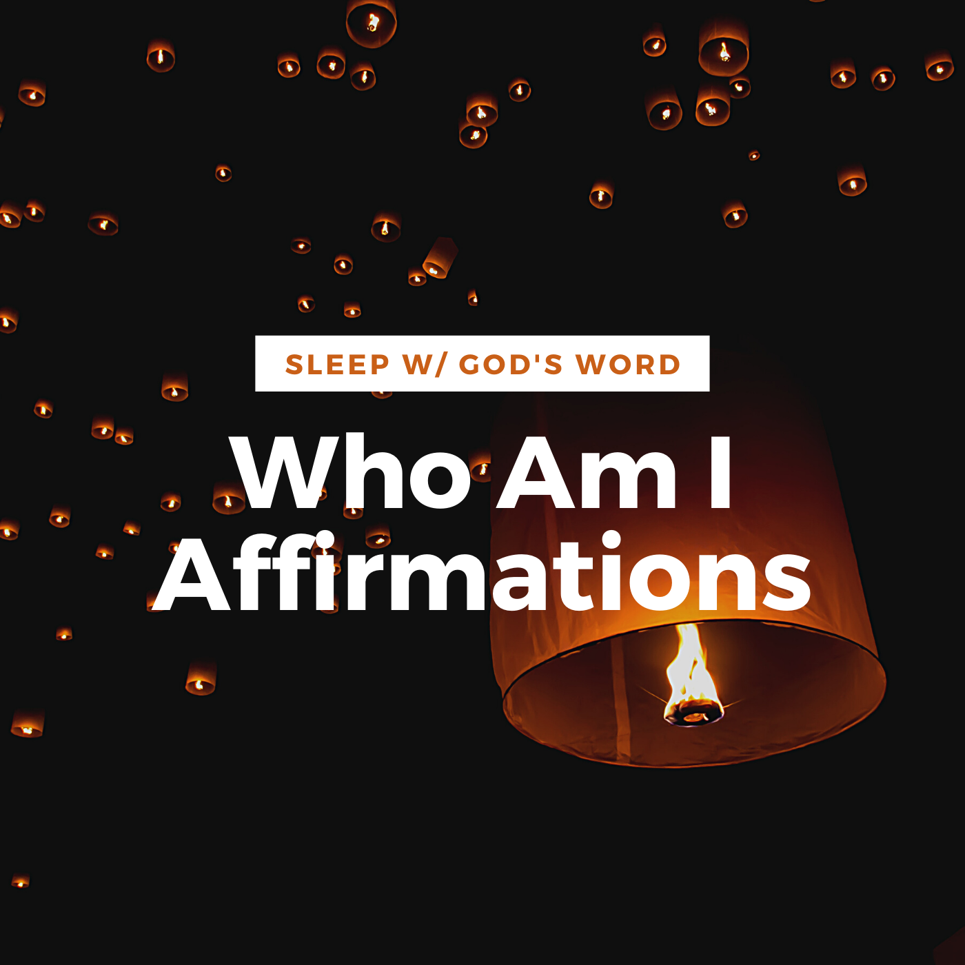 My True Identity Affirmations - Renew Your Mind While You Sleep