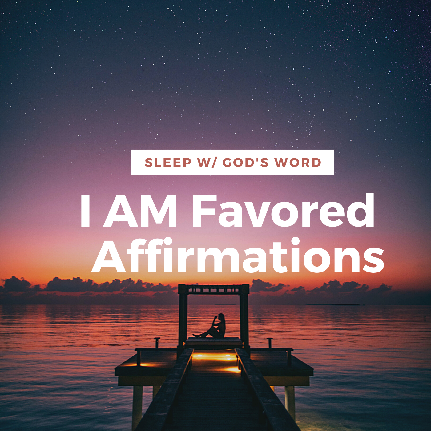 I AM Highly Favored Affirmations - Renew Your Mind While You Sleep
