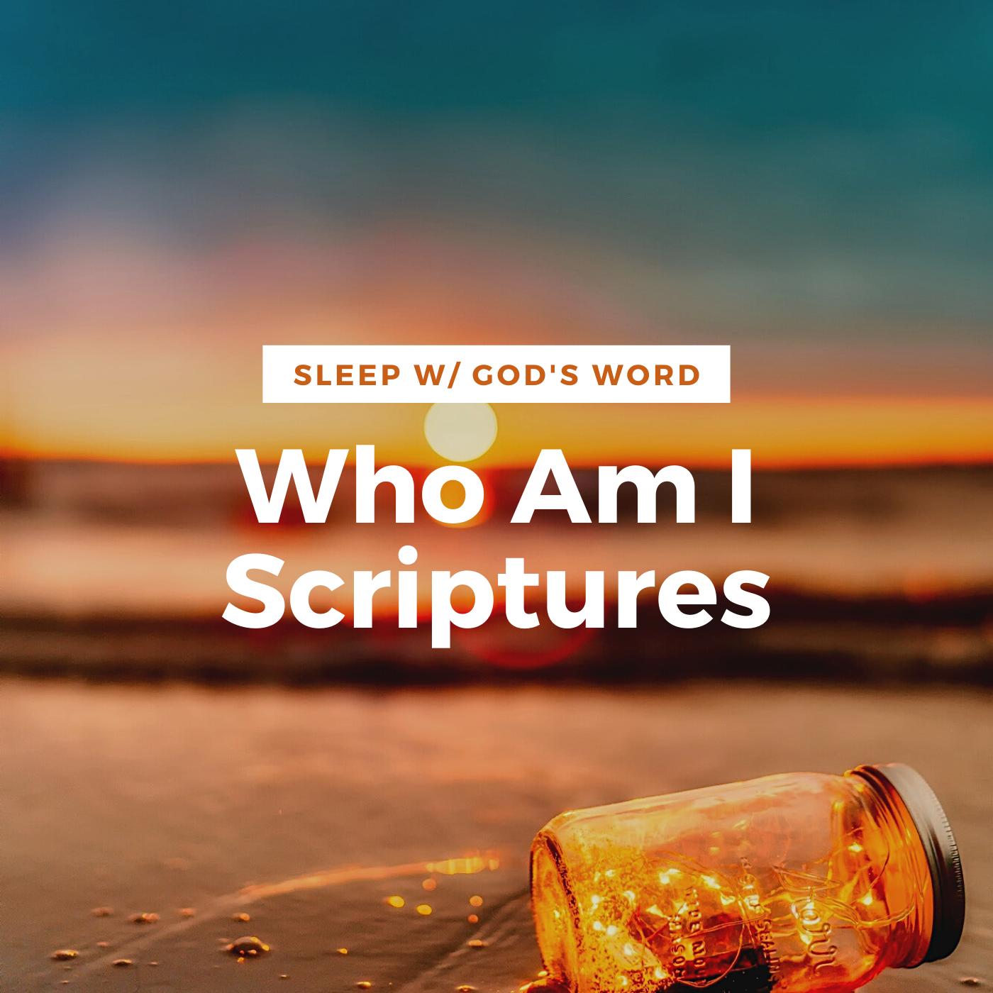 My True Identity Scriptures - Renew Your Mind While You Sleep