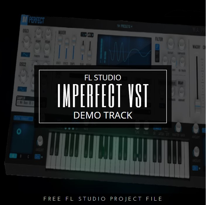 Imperfect VST Demo Track Project files