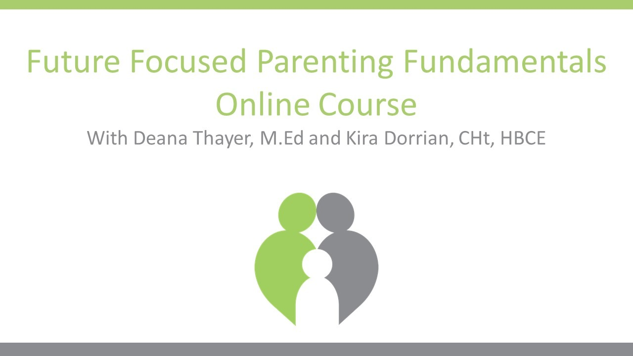 Becoming a Future Focused Parent