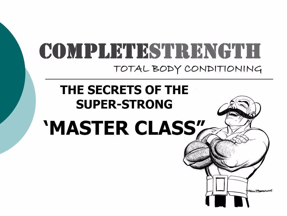 The Secrets of the Super Strong