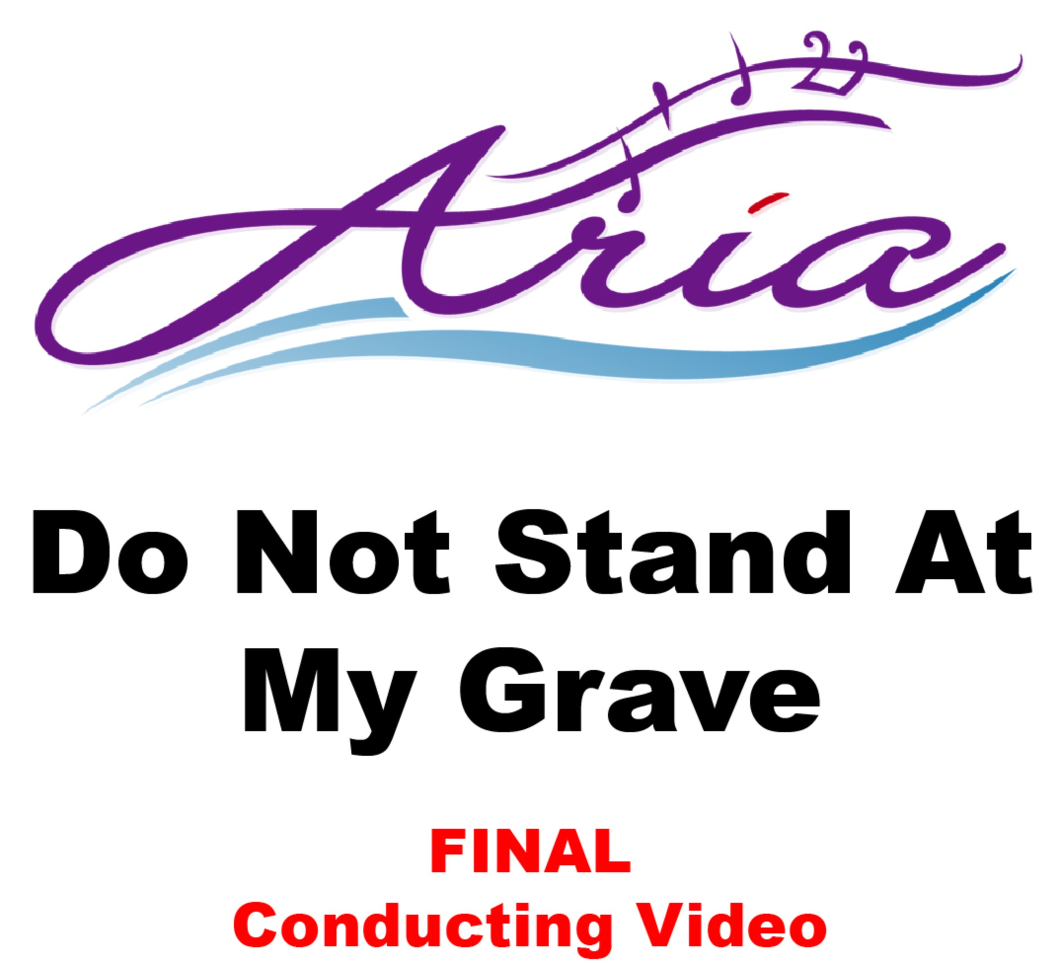 Aria - Do Not Stand At My Grave - FINAL CV