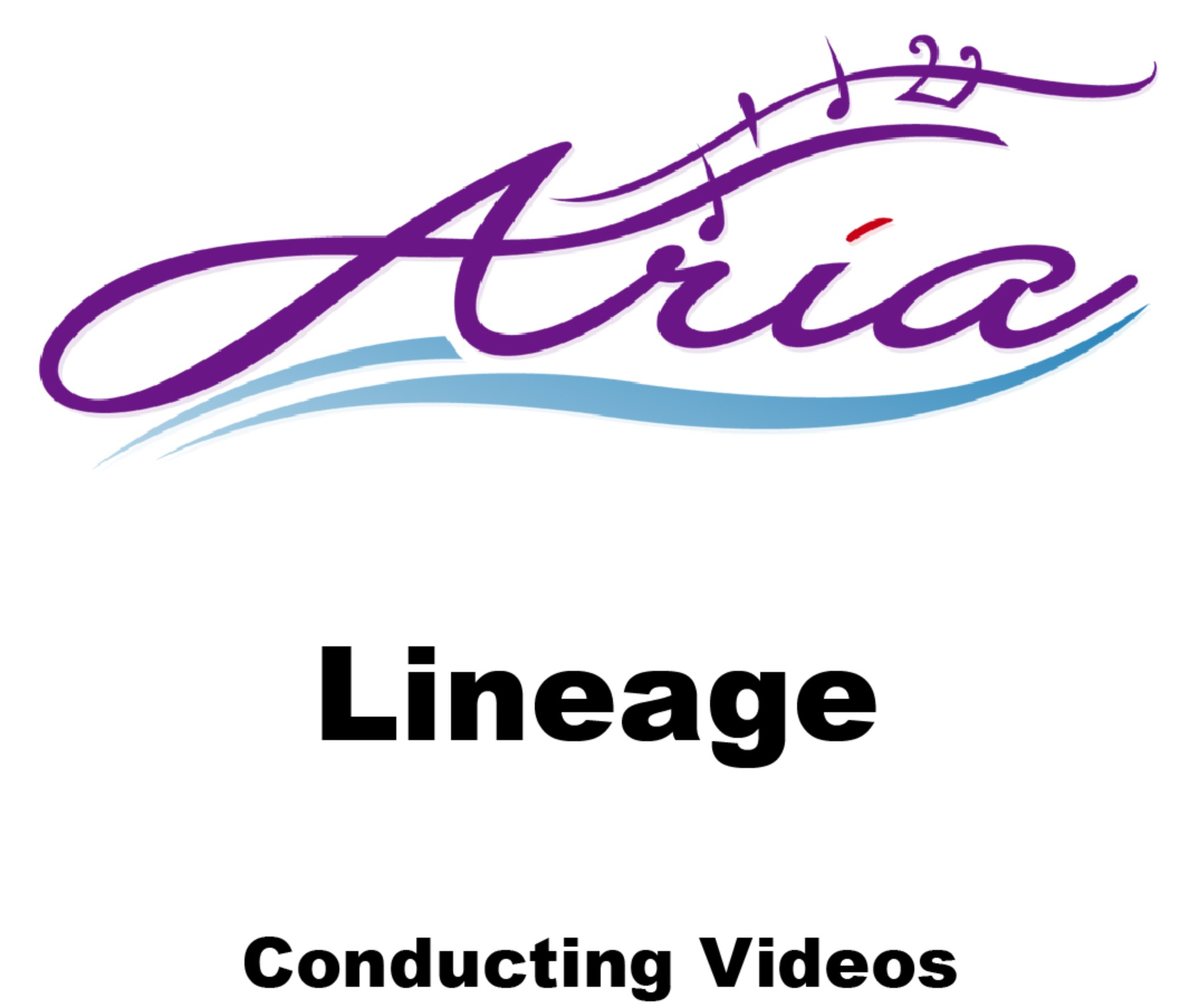 Aria - Lineage - Conducting Videos