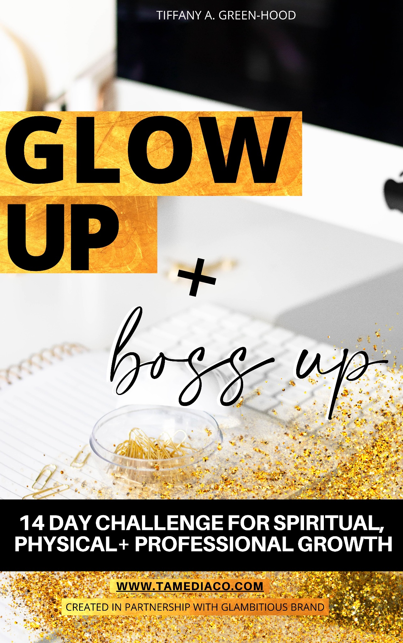 Glow Up 14 Day Challenge | 14 day Challenge for Spiritual,  Physical+ Professional Growth