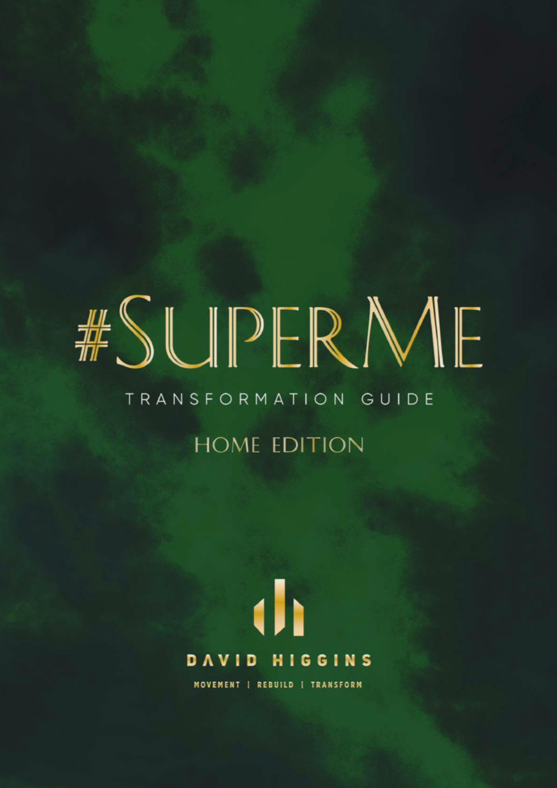 #SuperMe -  Body Transformation Guide (Home workout)