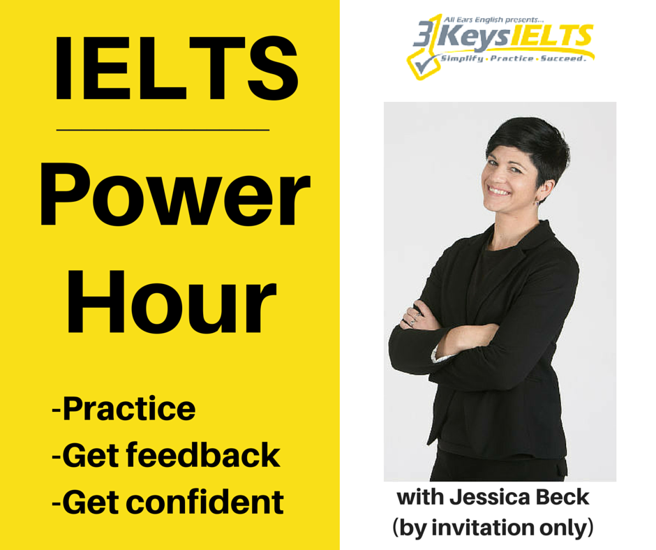 3 Keys Power Hour- Writing Task 1 and Speaking- January 3rd 1:00 pm - 2:00 pm, PST