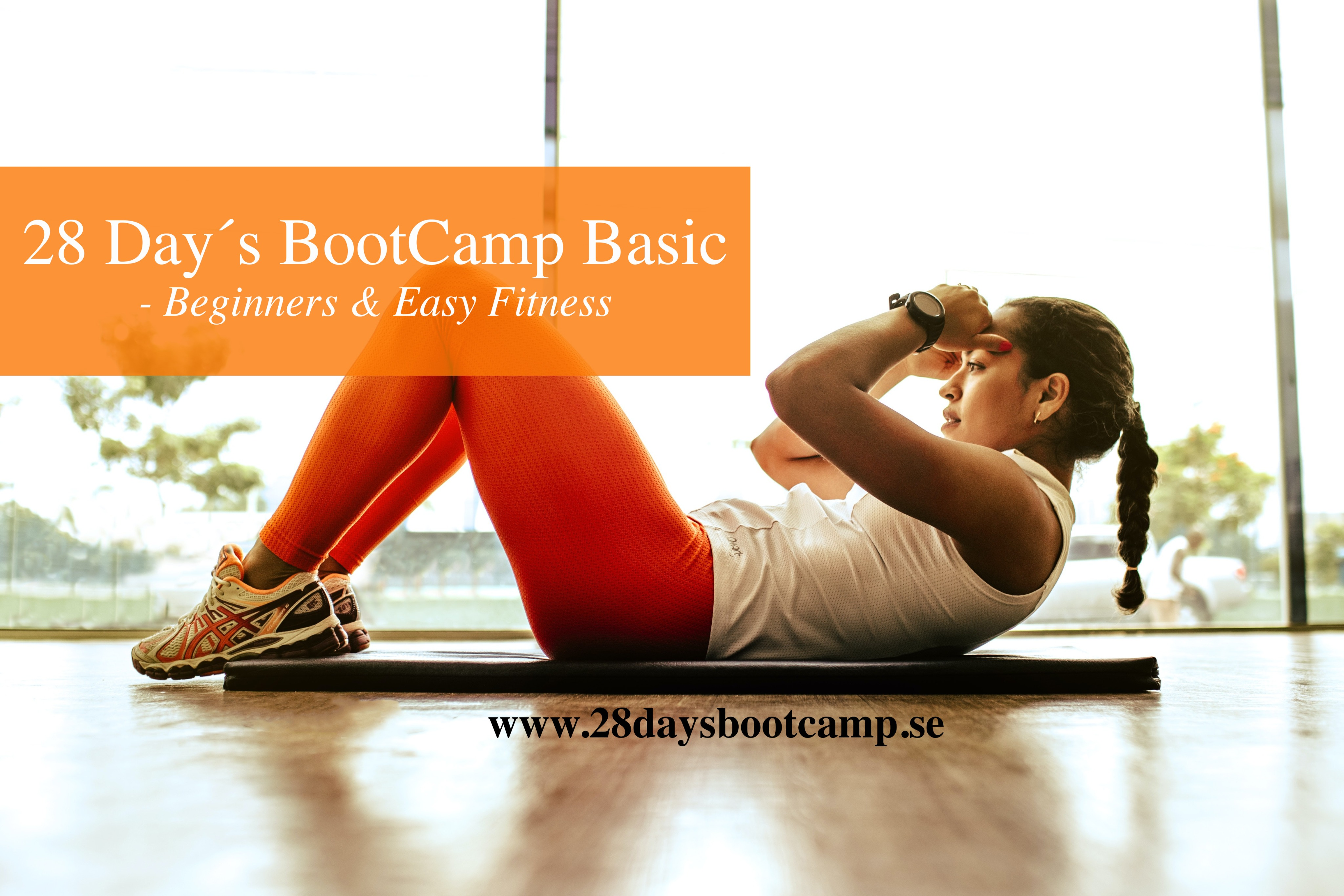 28 Day´s BootCamp Basic - Beginners & Easy Fitness!