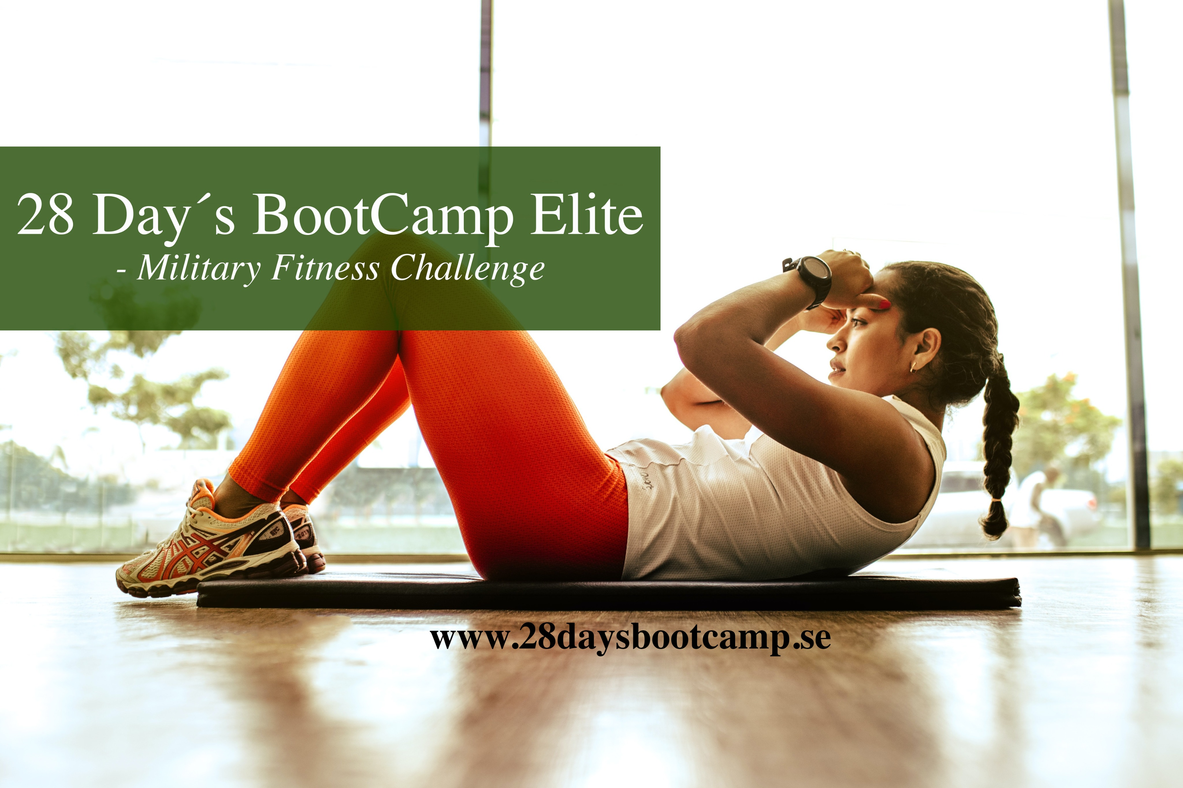 LIMITED EDITION: 28 Day´s BootCamp Elite - Military Fitness Challenge