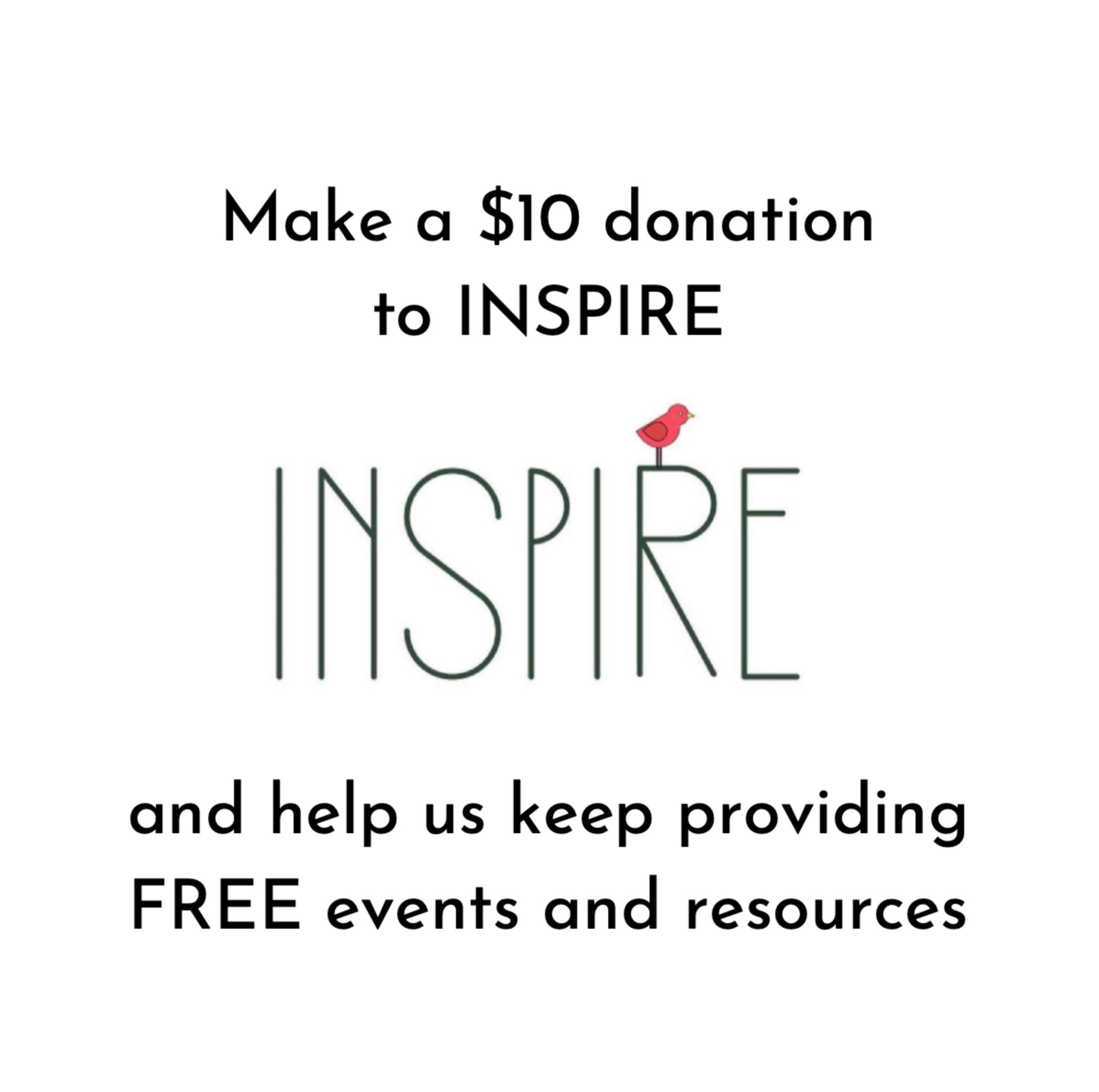 $10 Donation to INSPIRE