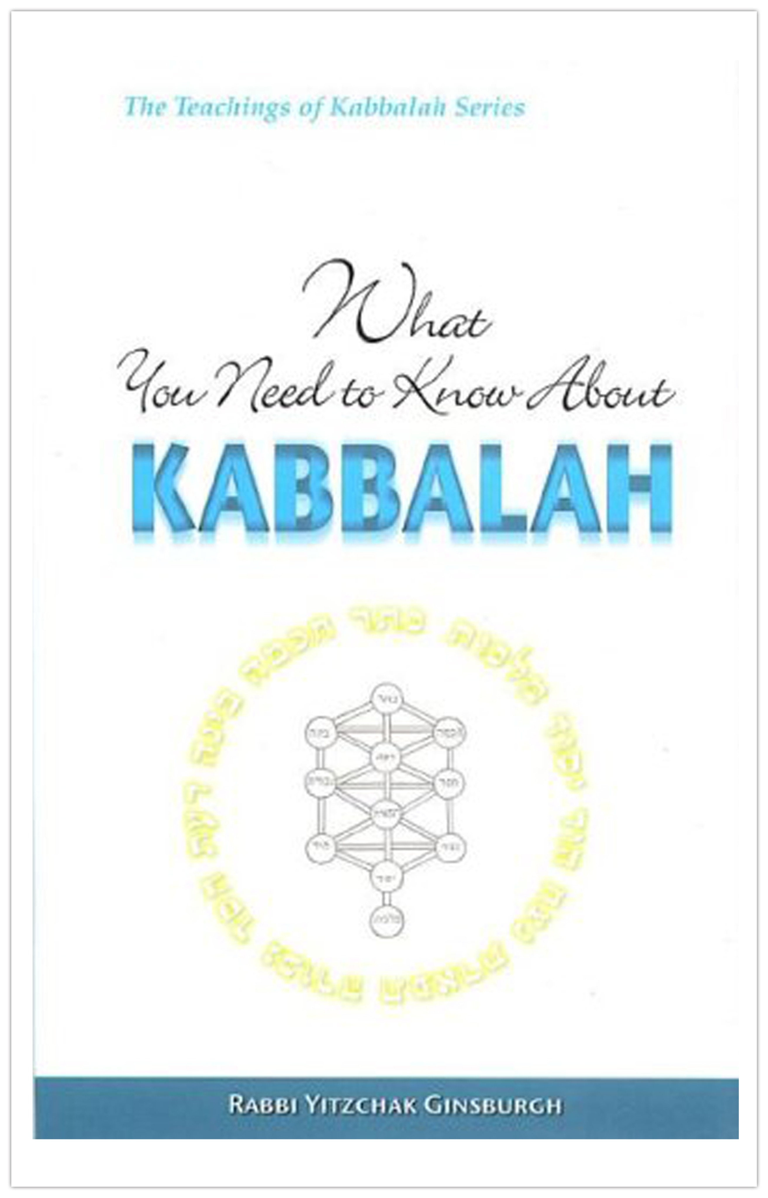 What You Need To Know About Kaballah