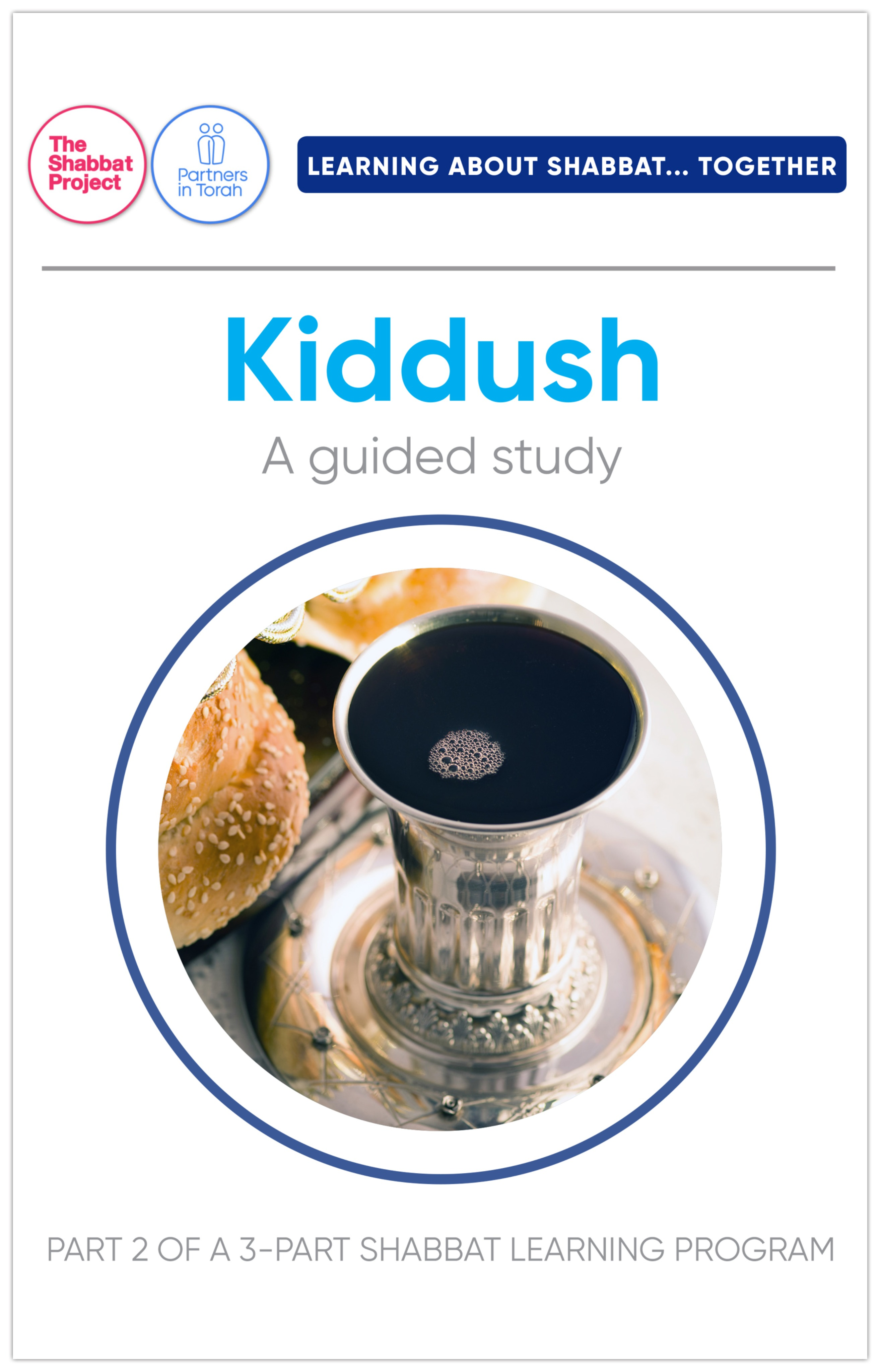 **Learning About Shabbat... Kiddush