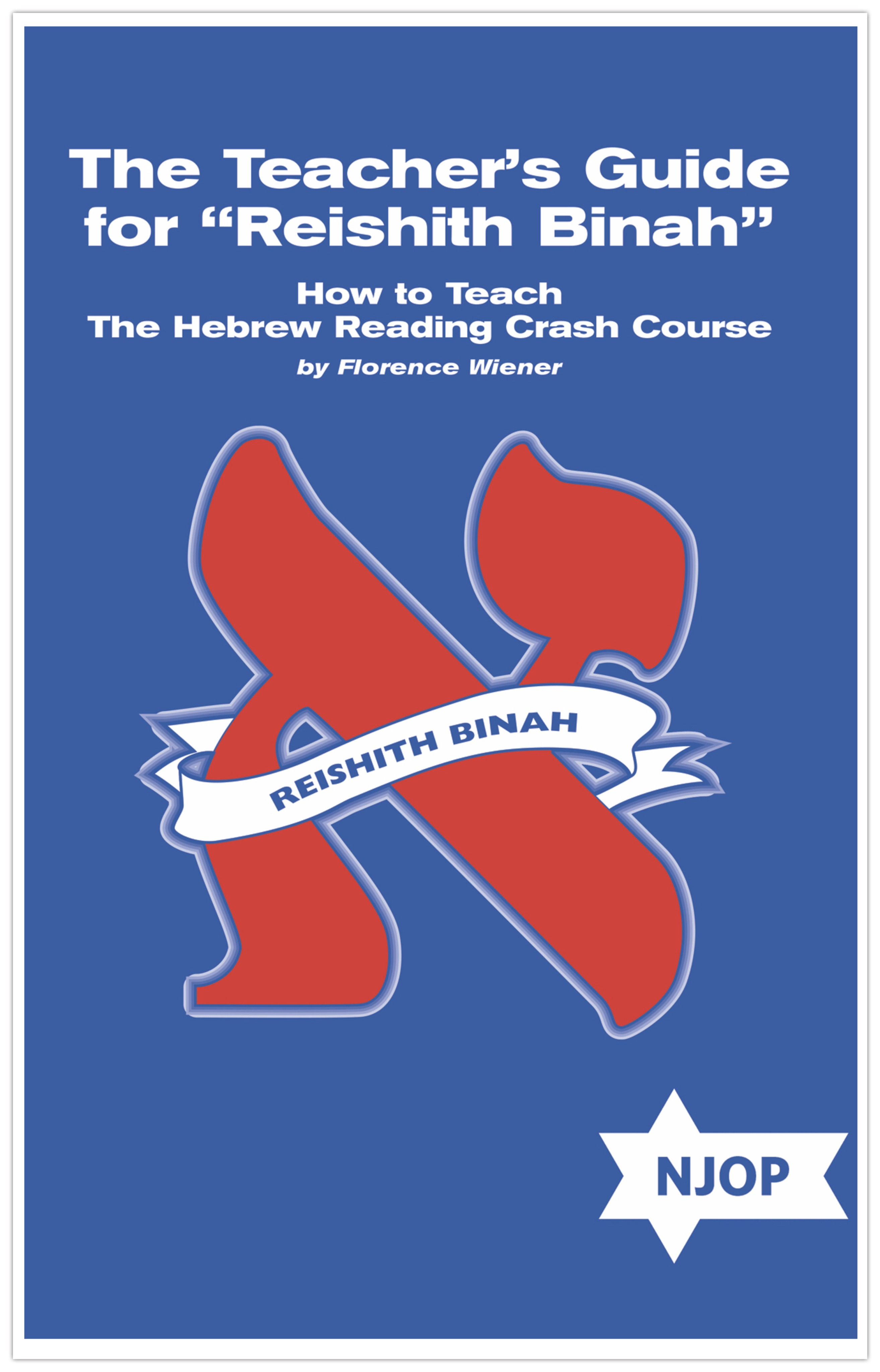 NJOP Hebrew Reading Crash Course Teacher's Guide Level 1