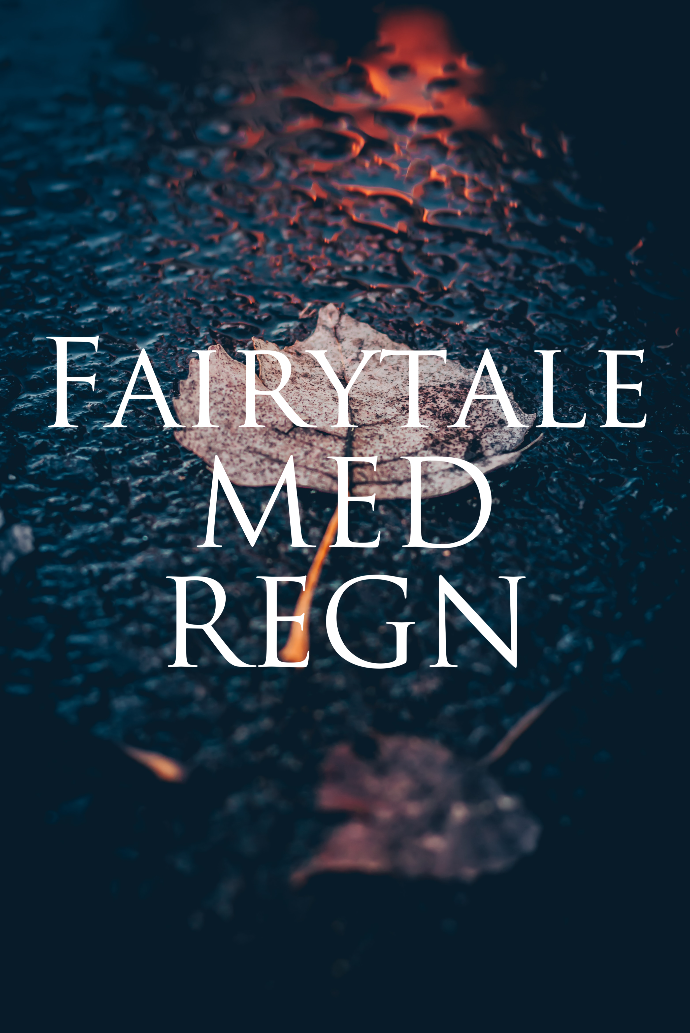 FAIRYTALE med REGN