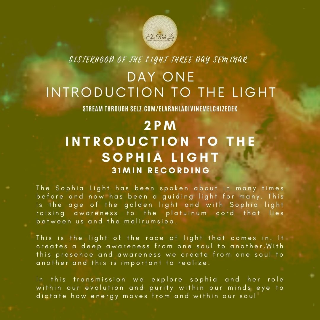 Introduction to Sophia Light (Sisterhood of the Light Conference 2020)