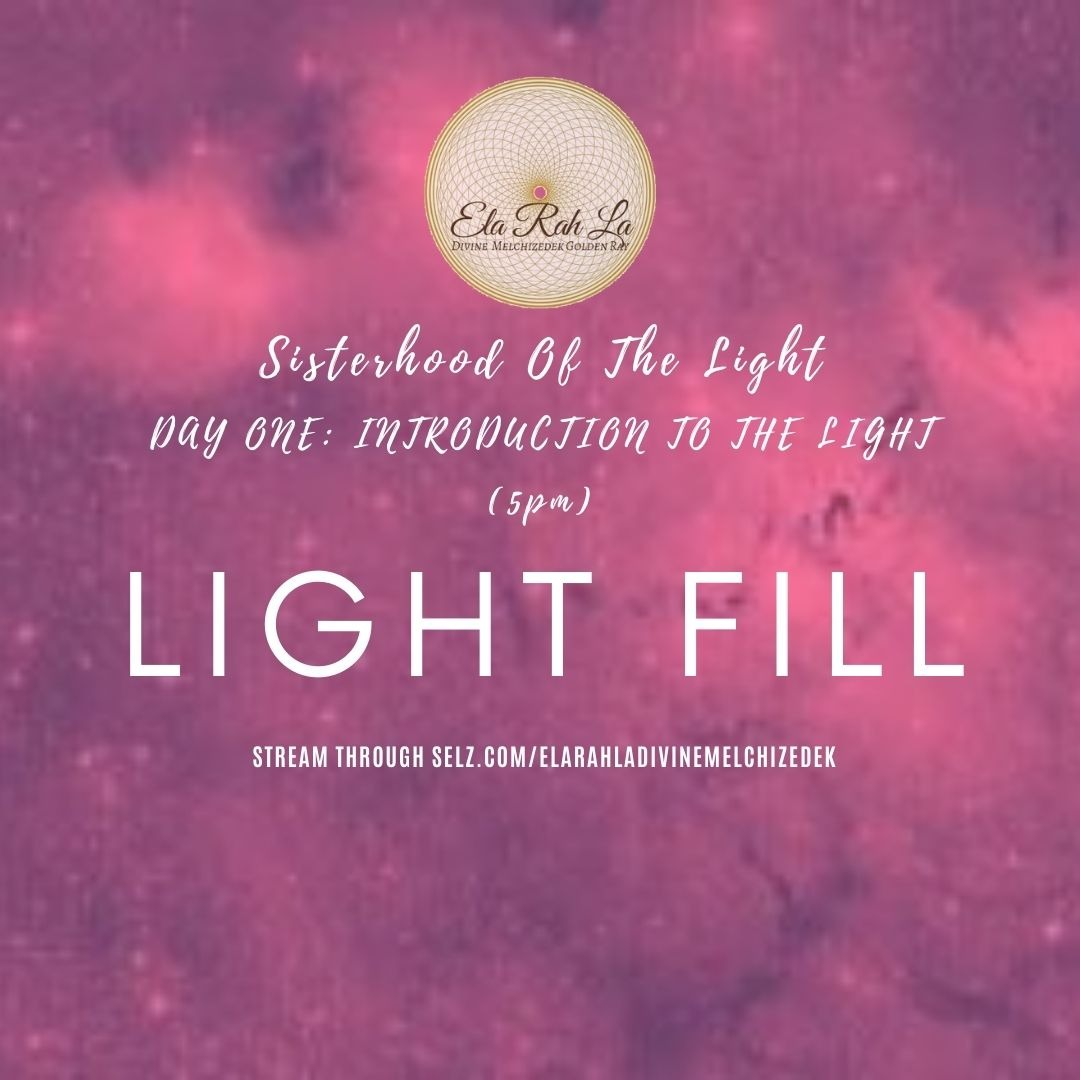 Light Fill (Sisterhood of the Light Conferene 2020)