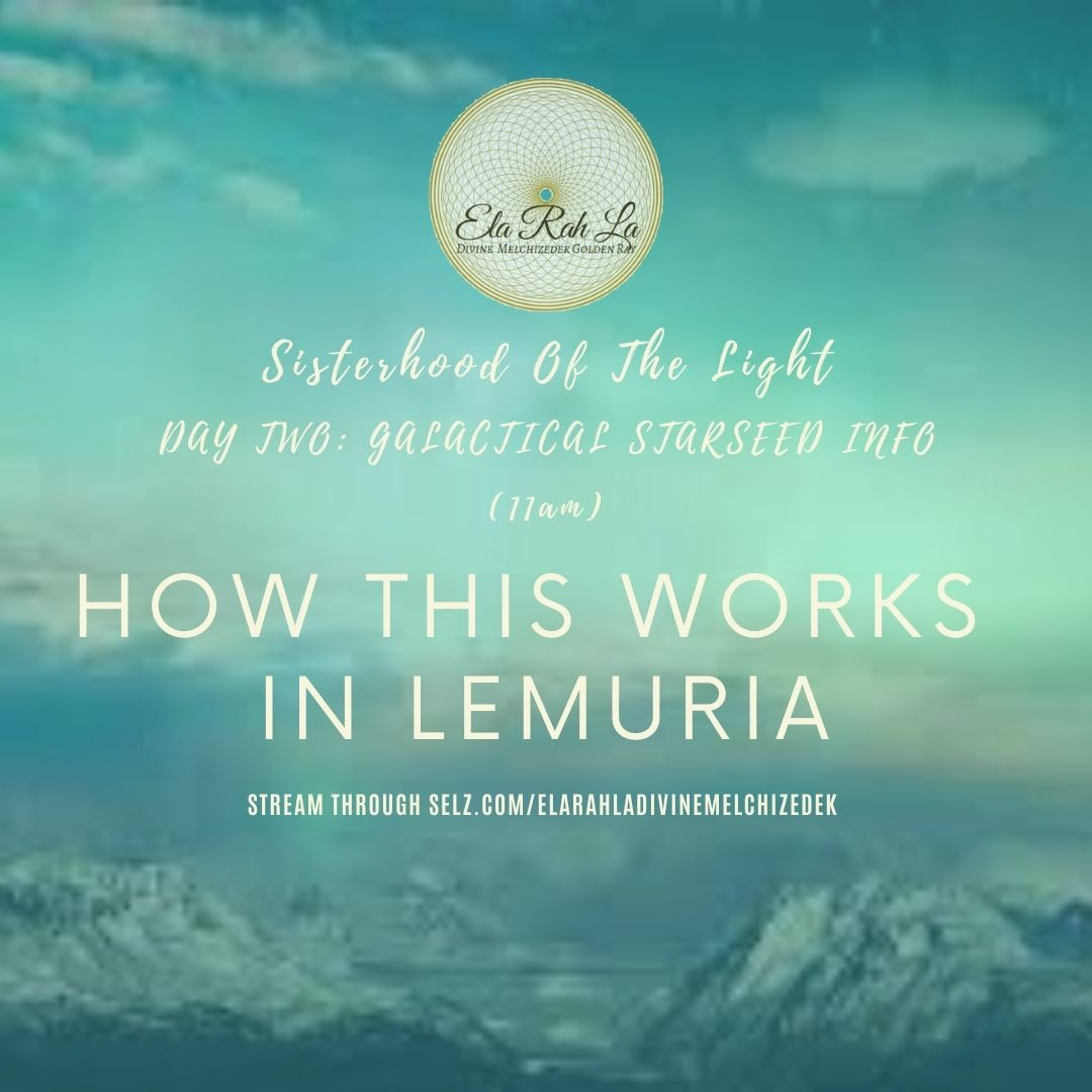 How this works in Lemuria (Sisterhood of the Light Conference 2020)