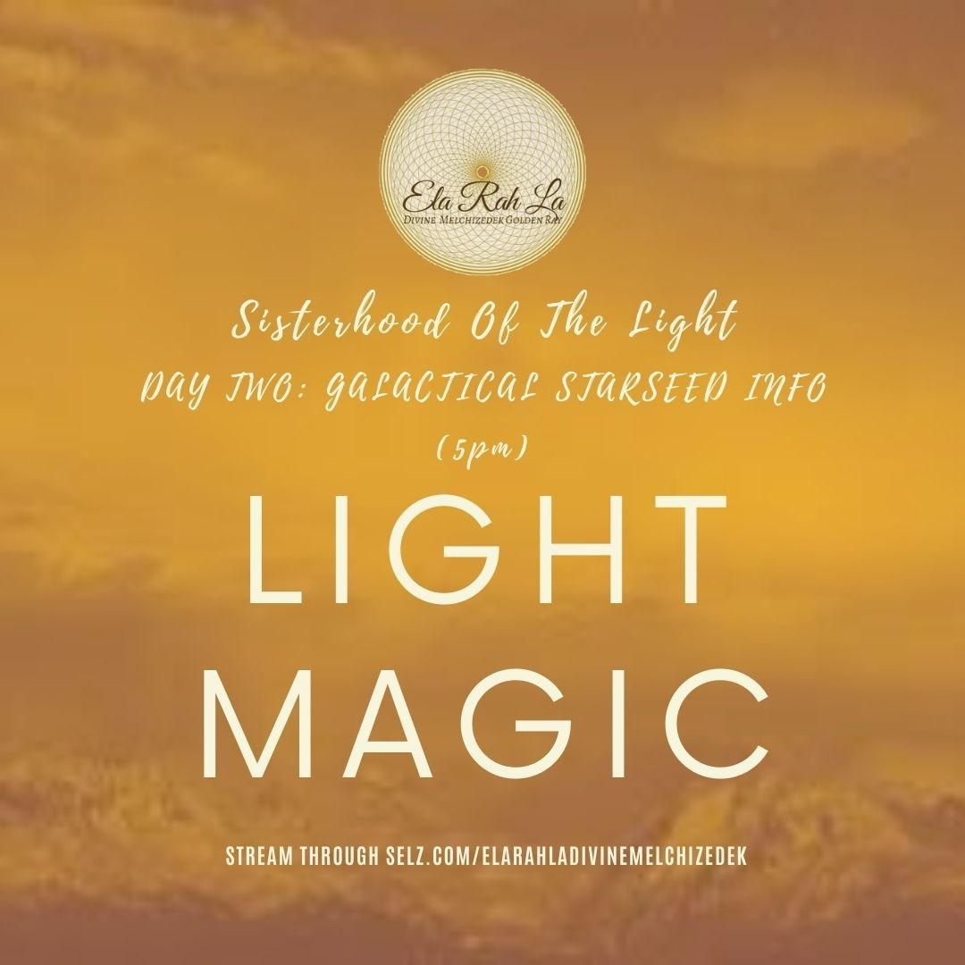 Light Magic: Reuniting with your Light Tools (Sisterhood of the Light Conference 2020)