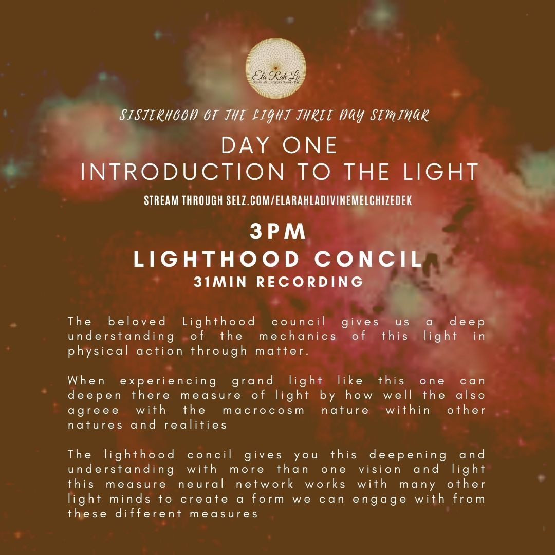 Lighthood Council (Sisterood of the Light Conference 2020)
